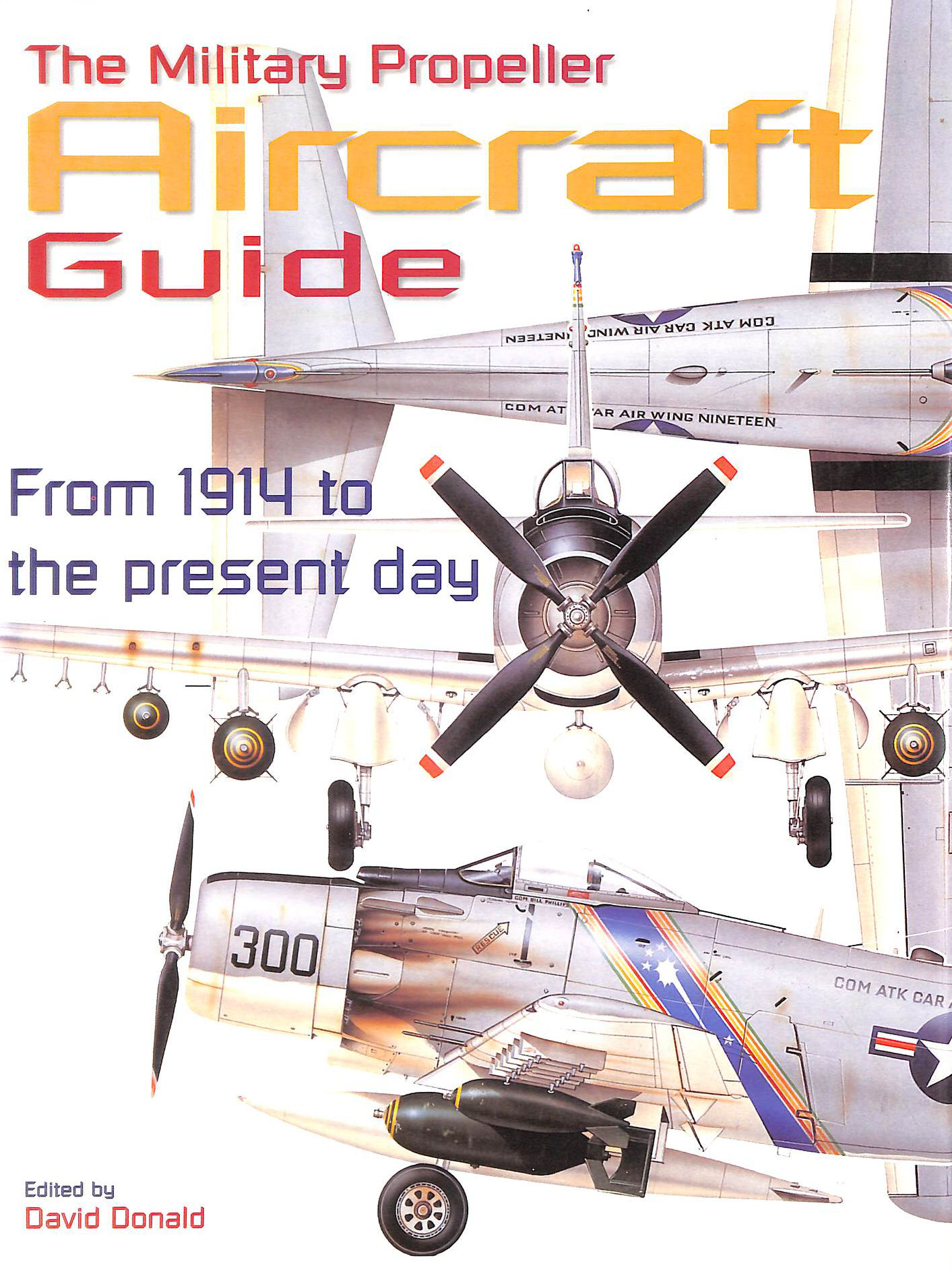 Image for The Military Propeller Aircraft Guide