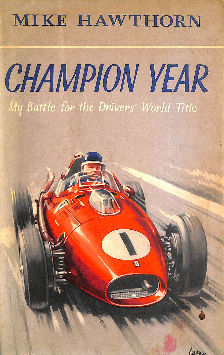 Image for Champion Year: My Battle for the Drivers'World Title