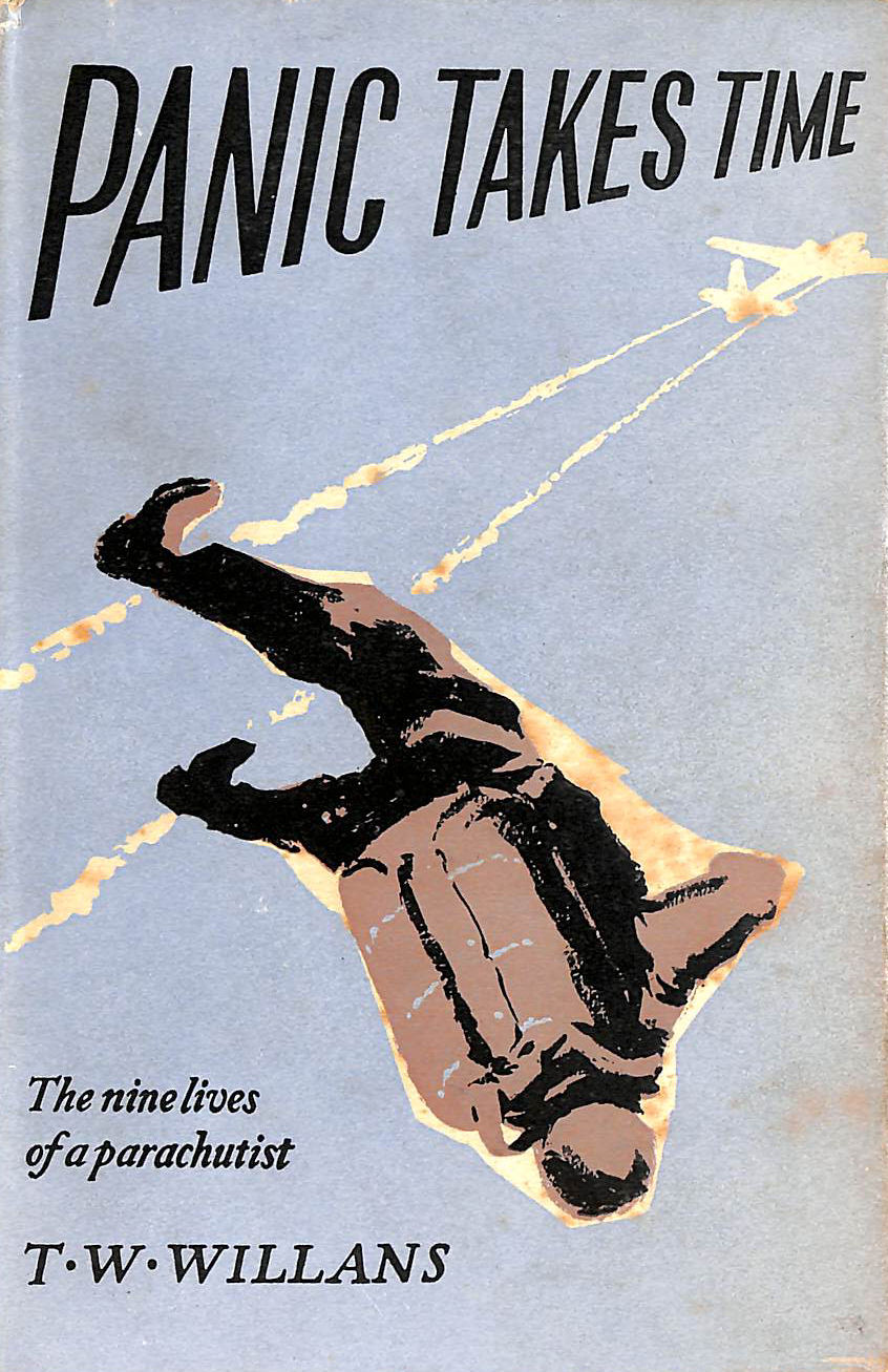 Image for Panic Takes Time - the Nine Lives of a Parachutist