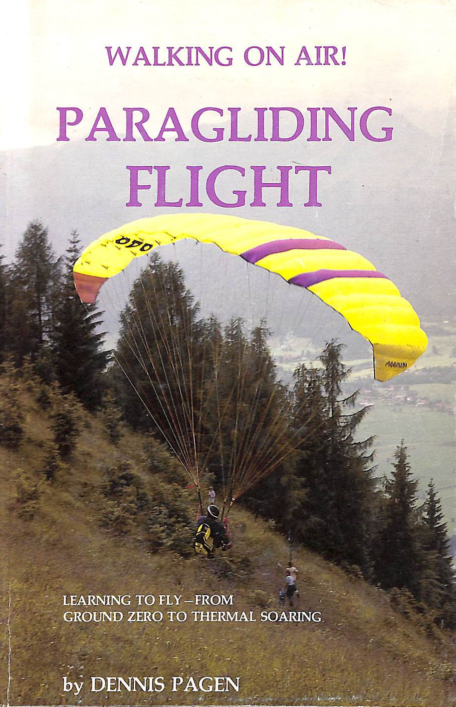 Image for Walking on Air: Paragliding Flight