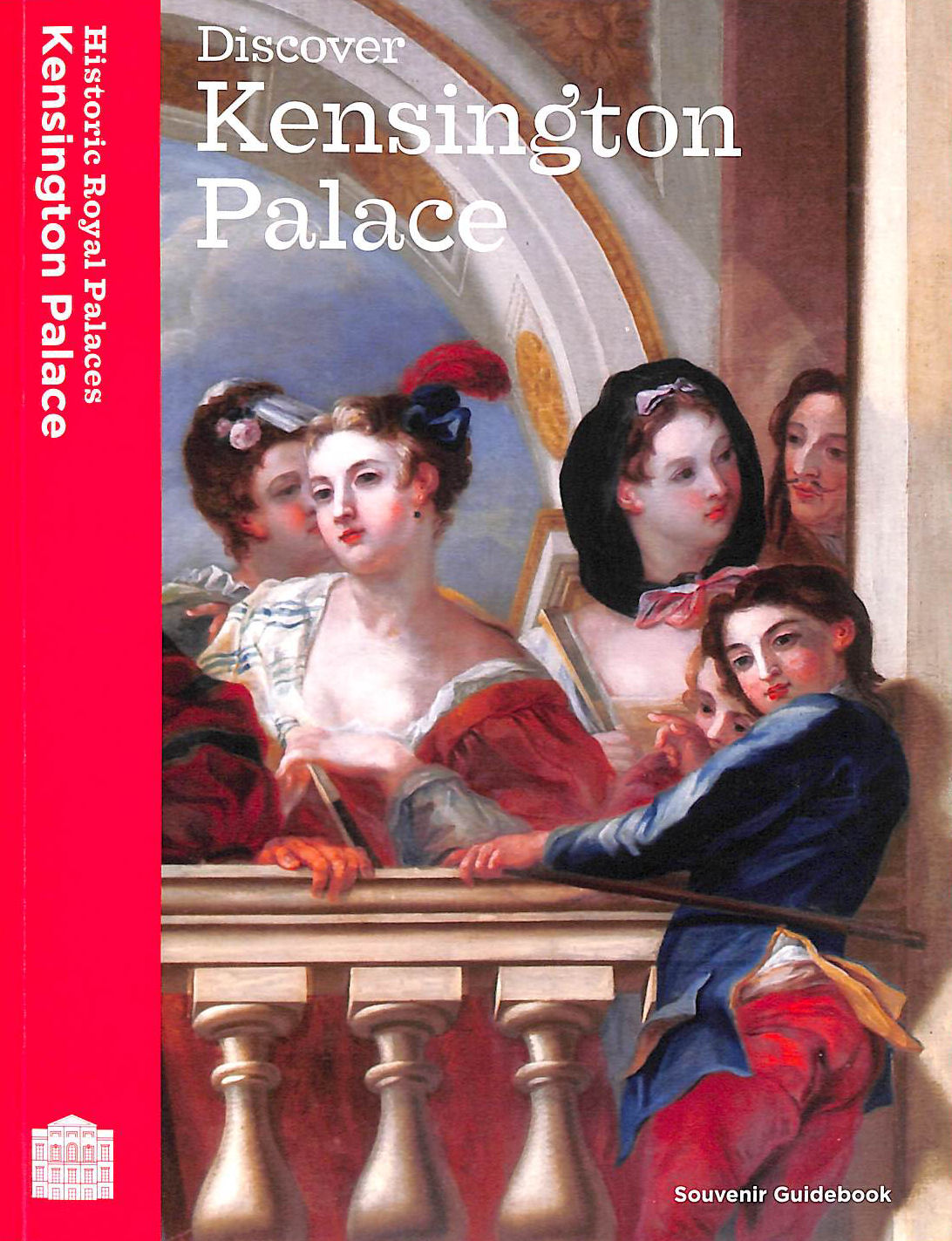 Image for Discover Kensington Palace: Souvenir Guidebook