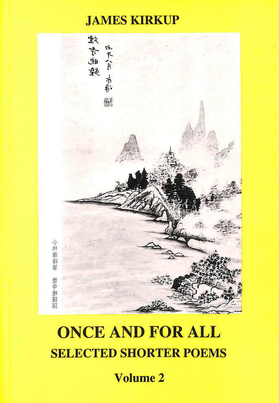 Image for Collected Shorter Poems: Once and for All v. 2 (Poetic drama & poetic theory)