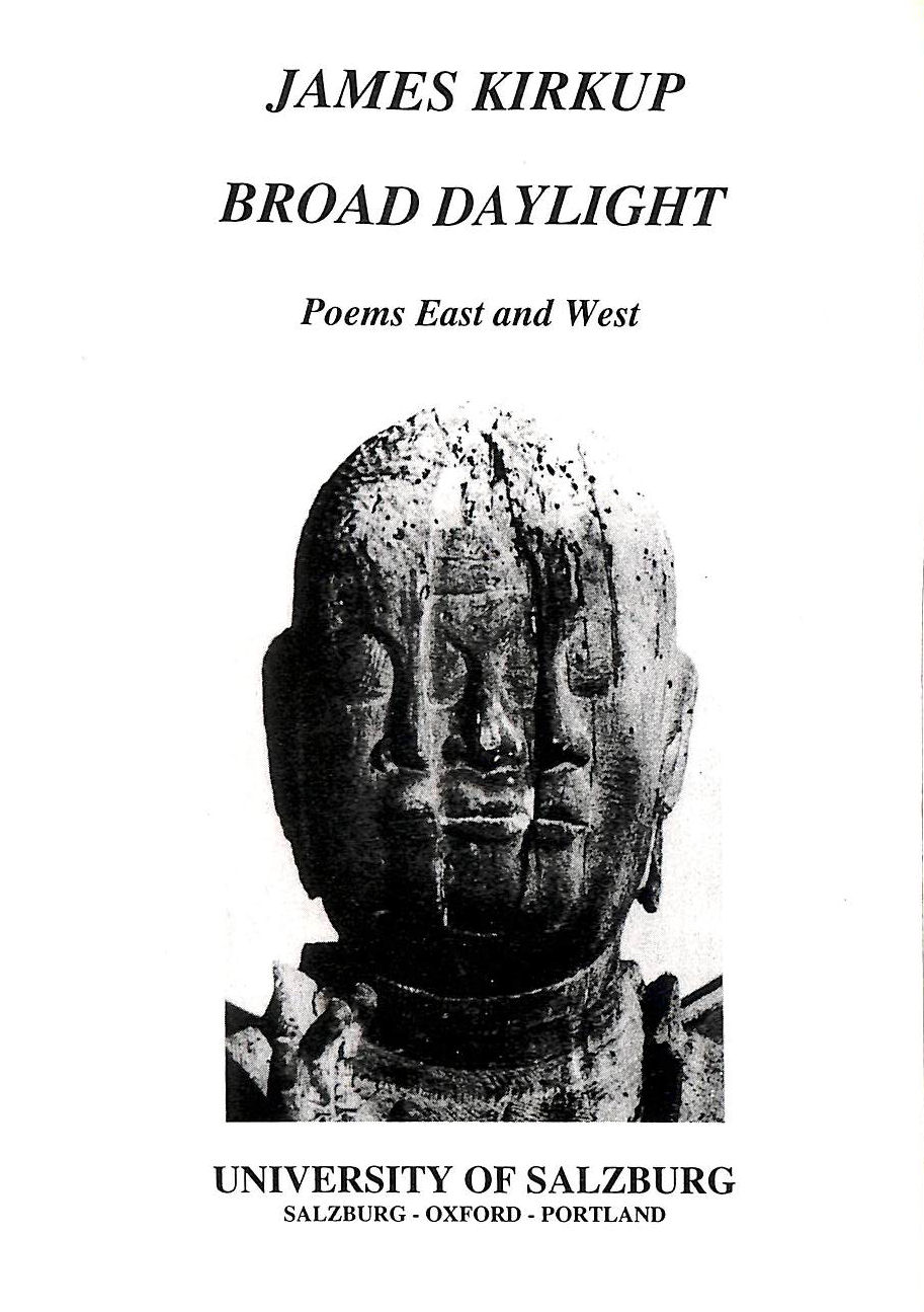 Image for Broad Daylight: Poems East and West (Salzburg studies: Poetic drama & poetic theory)