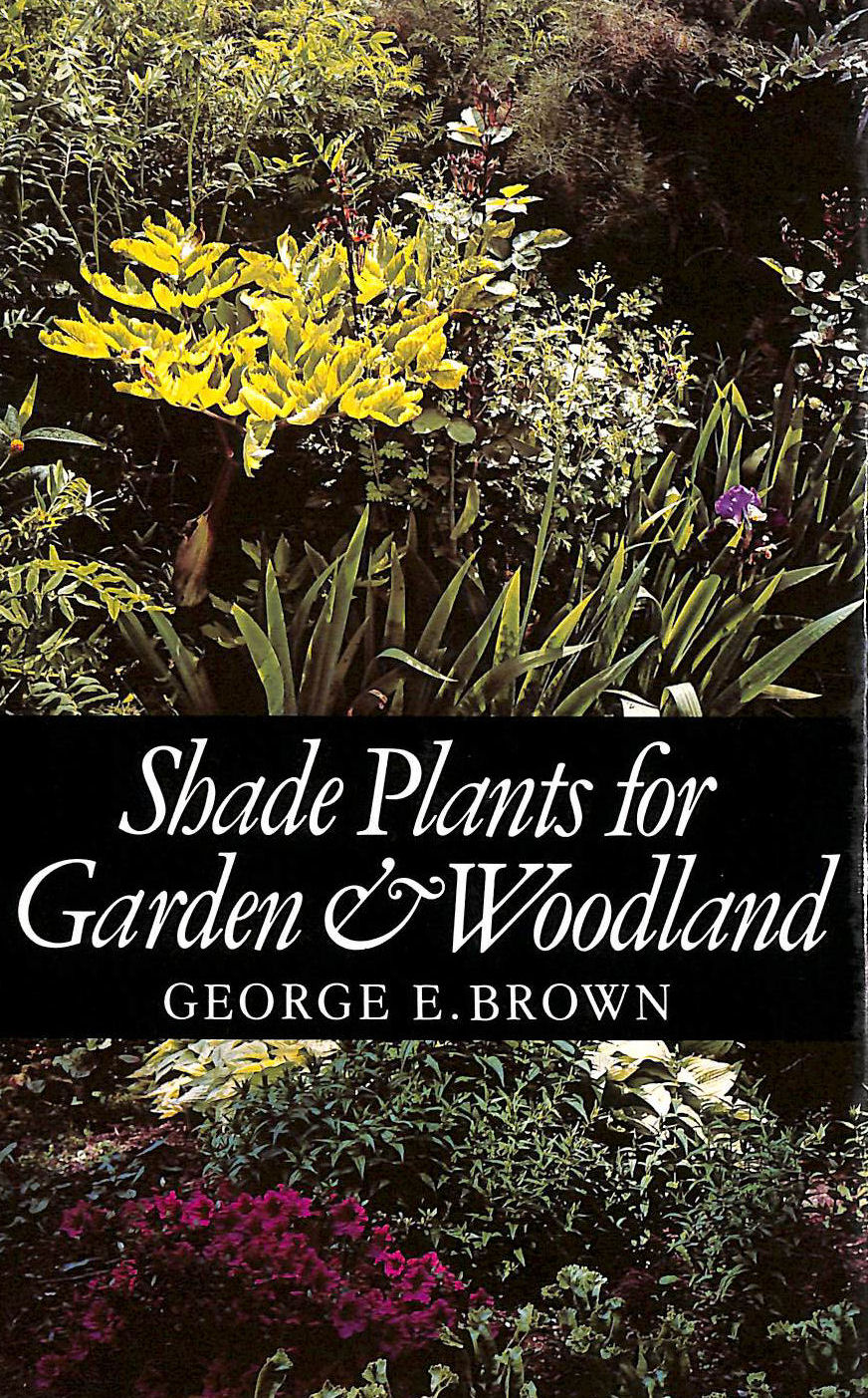 Image for Shade Plants for Garden and Woodland