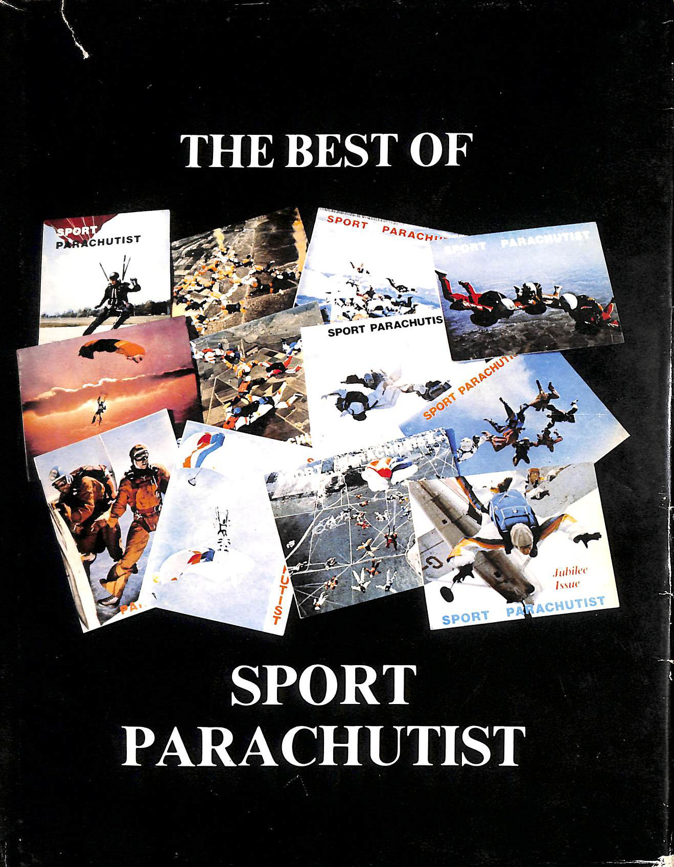 Image for The Best of Sport Parachutist, 1964-1979: The Journal of the British Parachute Association