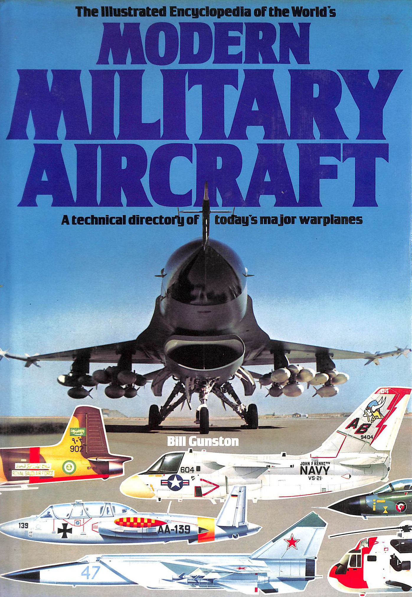 Image for The Illustrated Encyclopedia Of The World'S Modern Military Aircraft