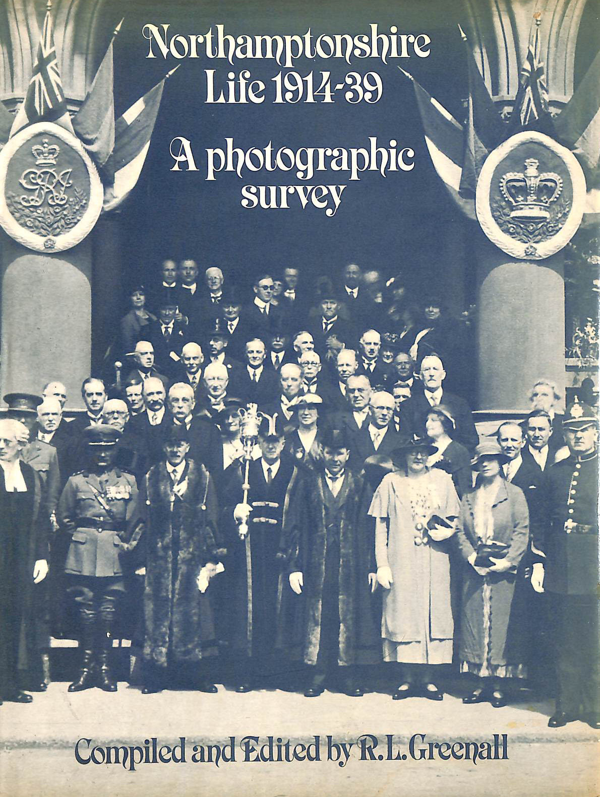 Image for Northamptonshire Life, 1914-39: A Photographic Survey