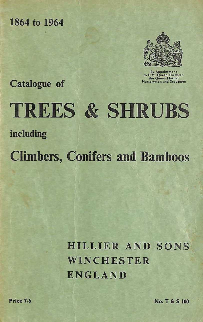 Image for Catalogue of trees and shrubs including climbers, conifers and bamboos (1964)