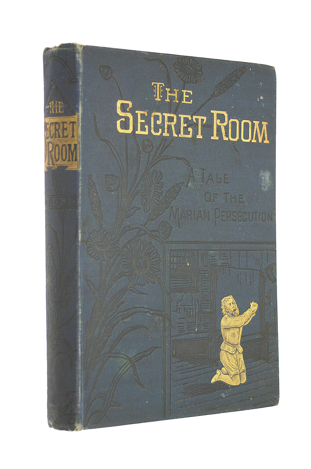 Image for The Secret Room : A Tale of Marian Persecution