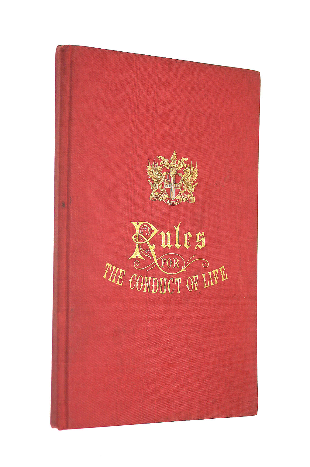 Image for Some Rules for the Conduct of Life to which are added a Few Cautions for the Use of Such Freemen of London as Take Apprentices