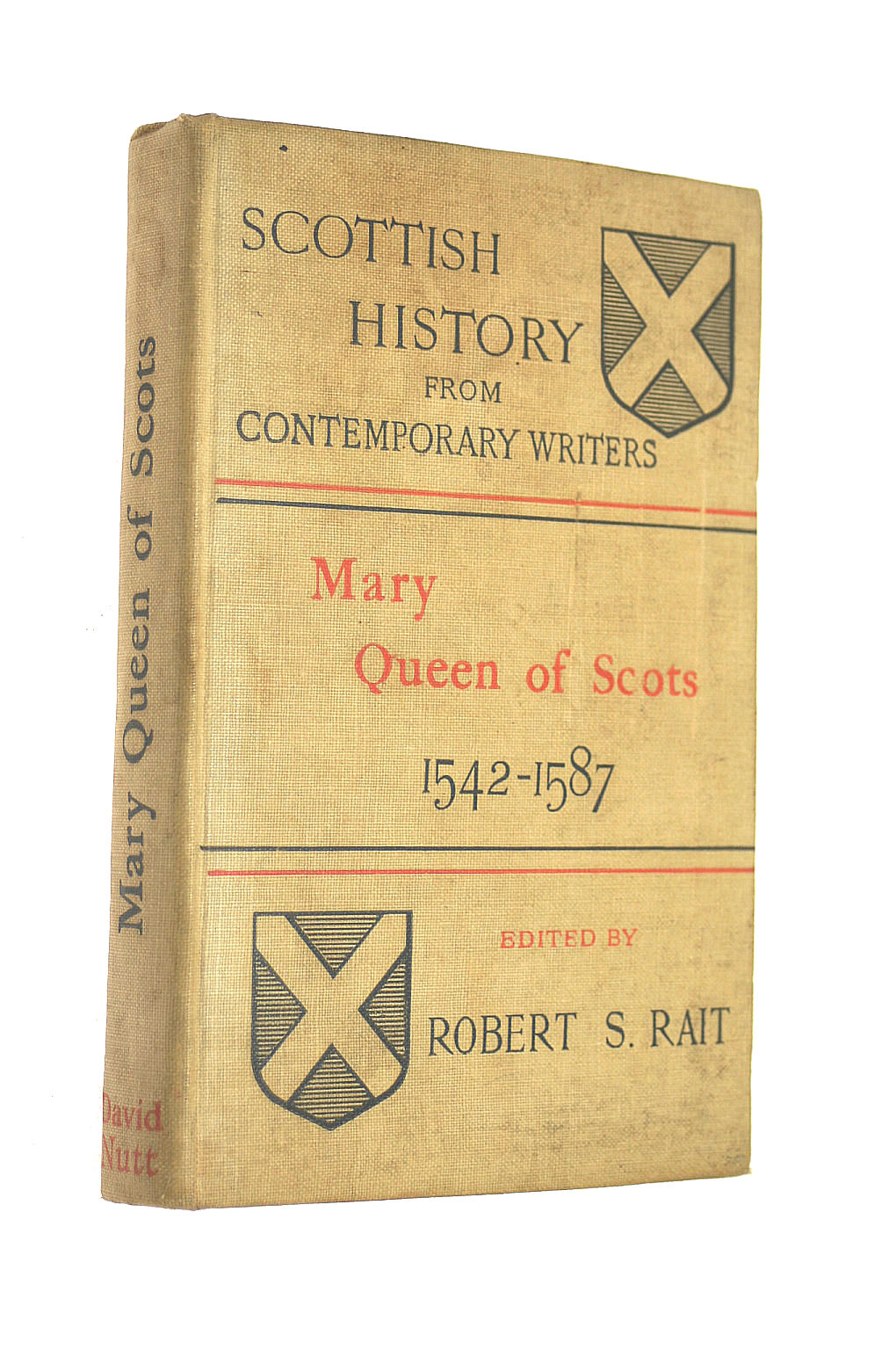 Image for Mary Queen of Scotts 1542-1587 (Scottish History from Contemporary Writers No. II)