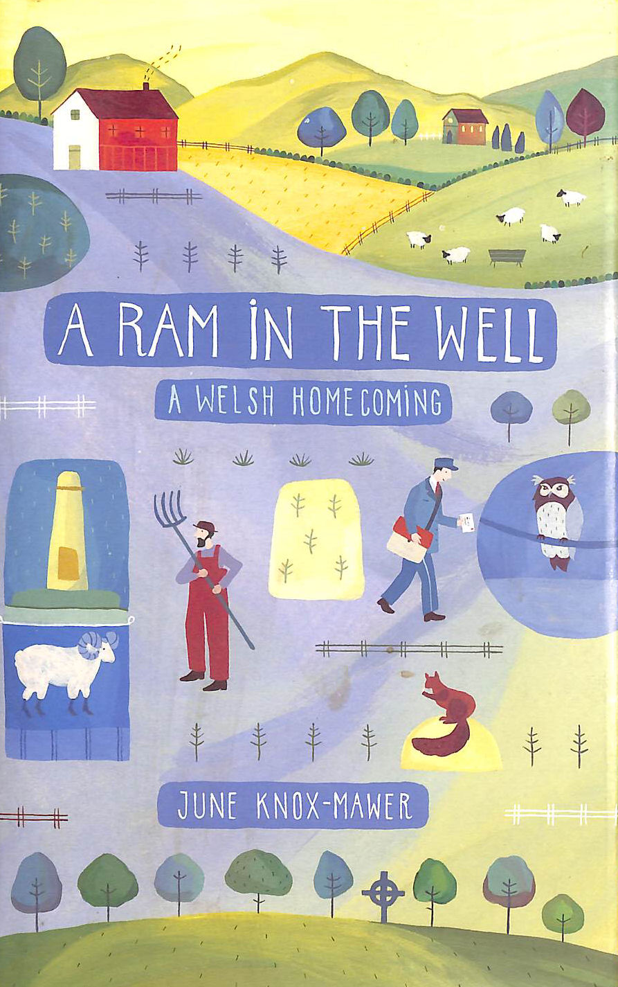 Image for A Ram in the Well: A Welsh Homecoming