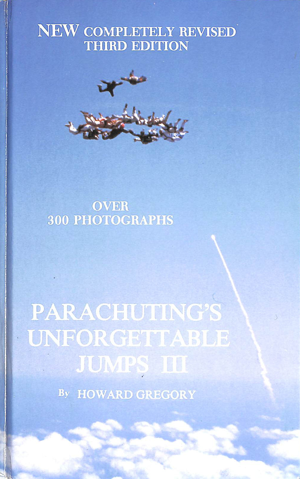 Image for Parachuting's Unforgettable Jumps III