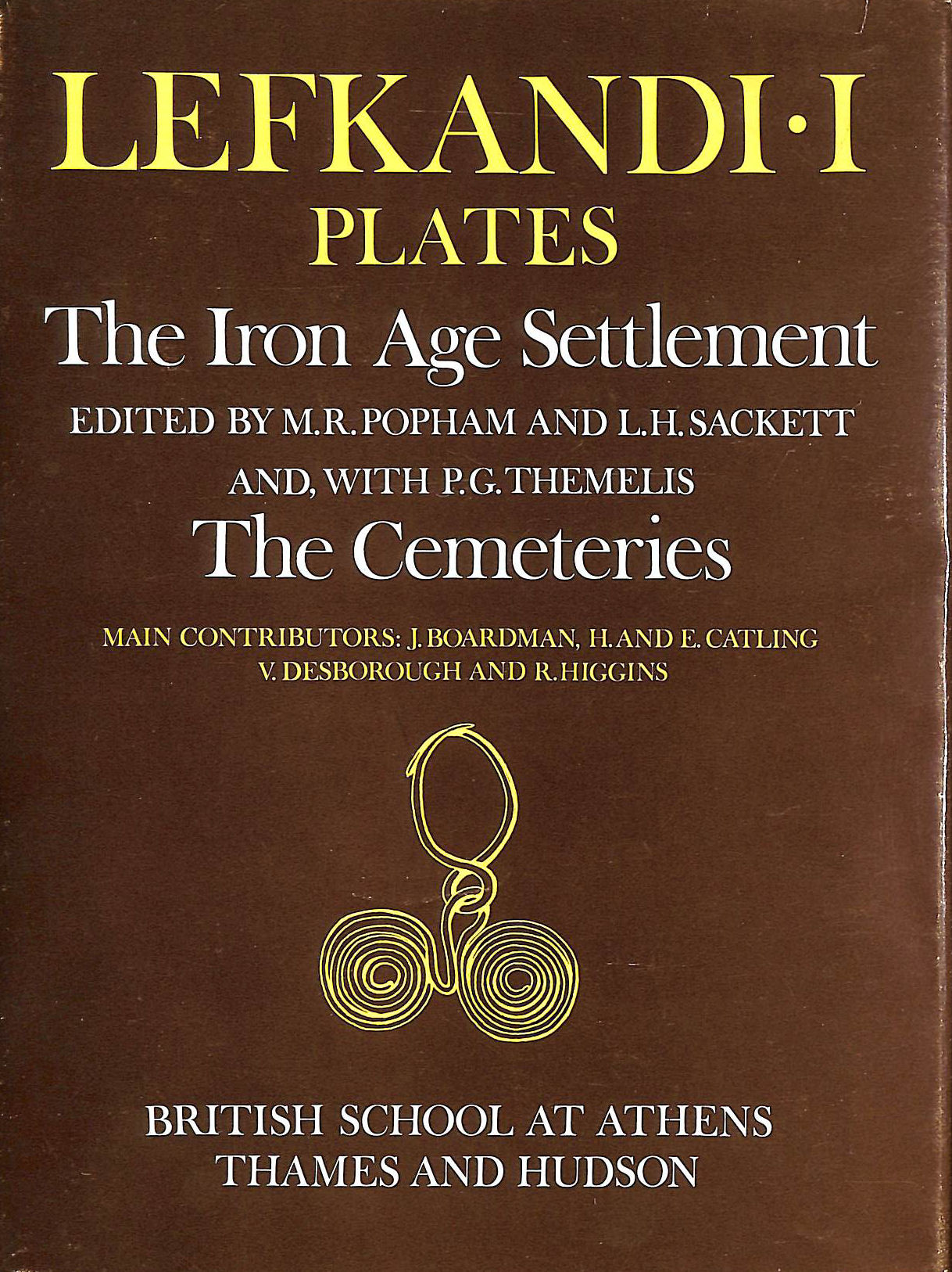 Image for Lefkandi I Plates. The Iron Age Settlement. The Cemeteries.