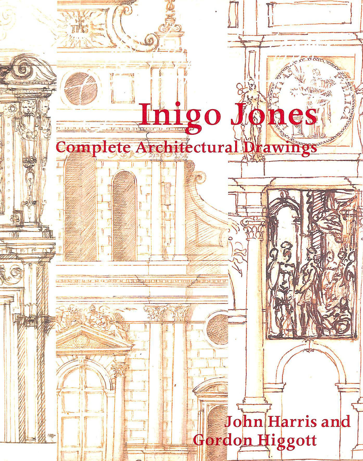 Image for Inigo Jones: Complete Architectural Drawings (Studies in Architecture)