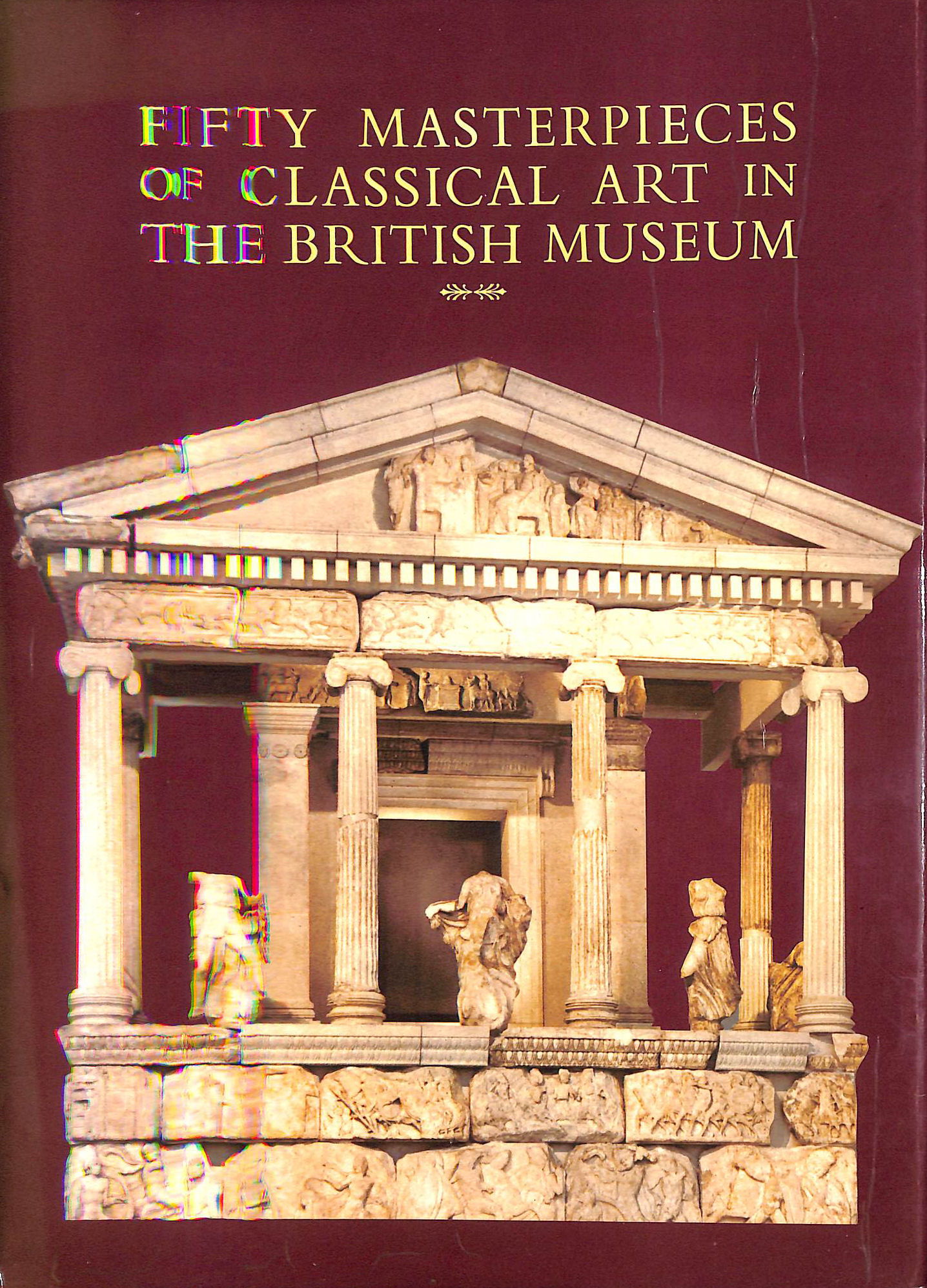 Image for Fifty Masterpieces of Classical Art in the British Museum