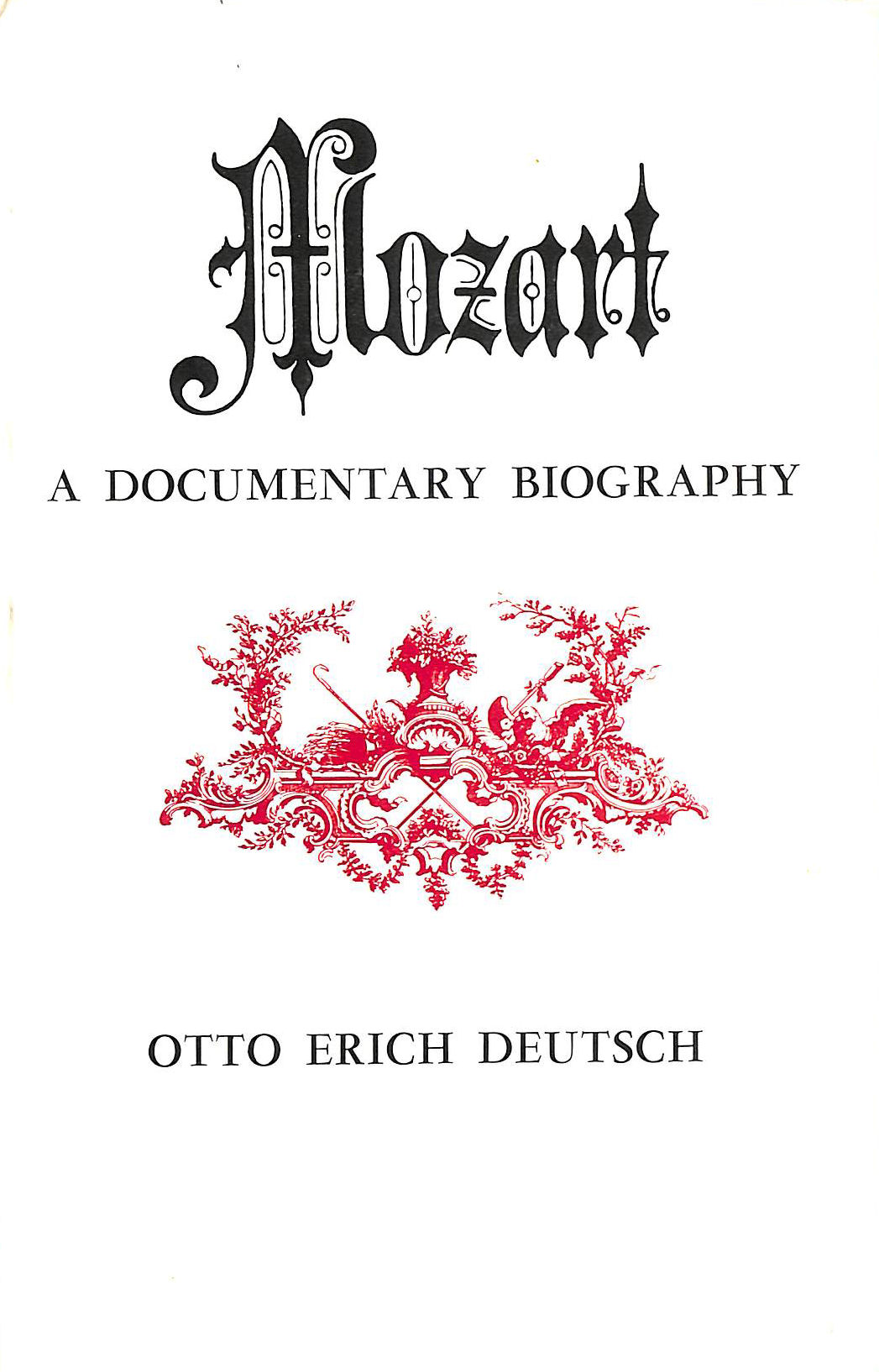 Image for Mozart: A Documentary Biography