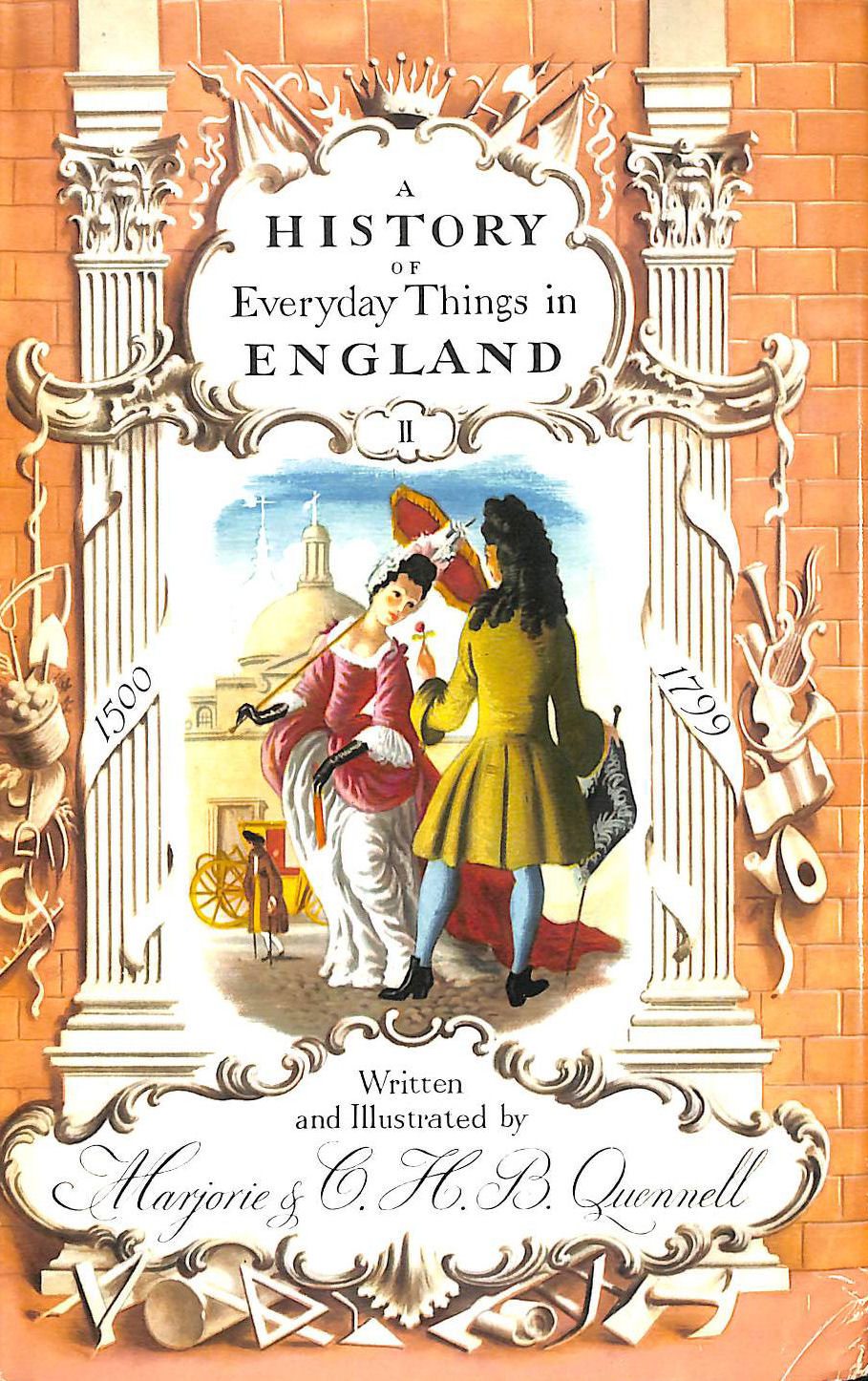 Image for A History Of Everyday Things In England 1500-1799