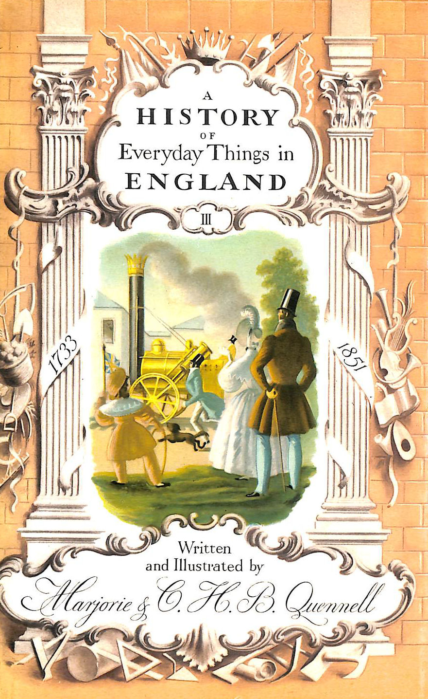 Image for A History of Everyday Things in England: 1733-1851