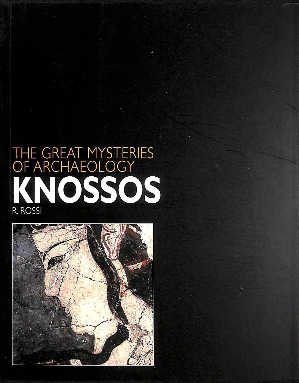 Image for Knossos (Great Mysteries of Archaeology)