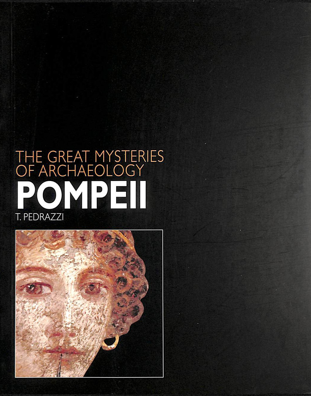 Image for Pompeii (Great Mysteries of Archaeology)