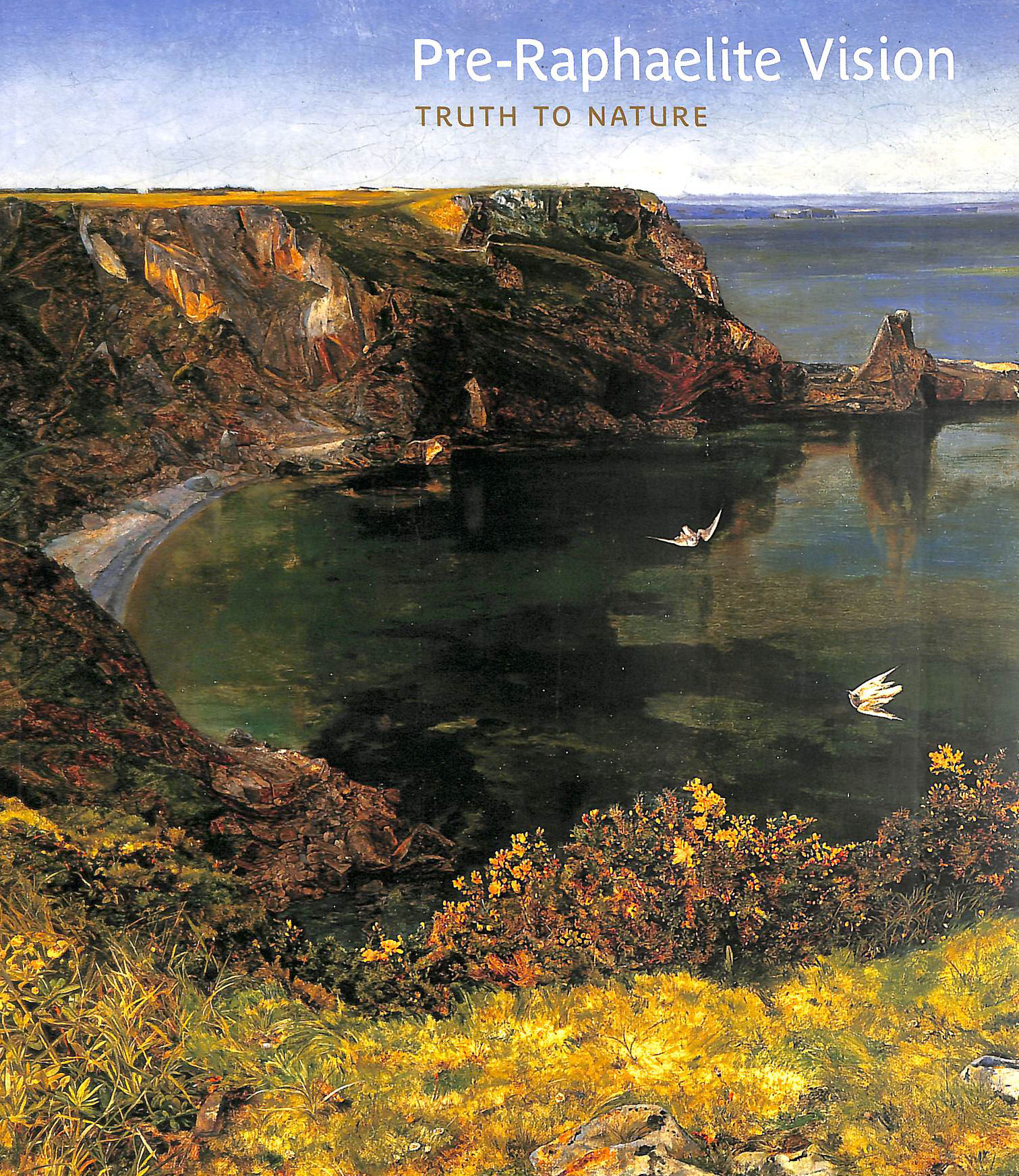 Image for Pre-Raphaelite Vision: Truth to Nature