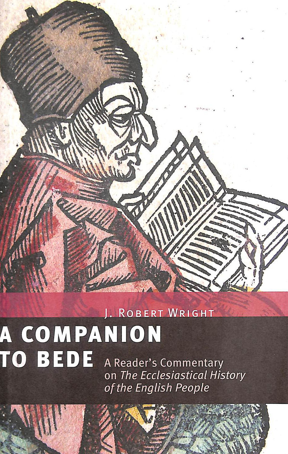 Image for A Companion to Bede: A Reader's Commentary on the Ecclesiastical History of the English Peple