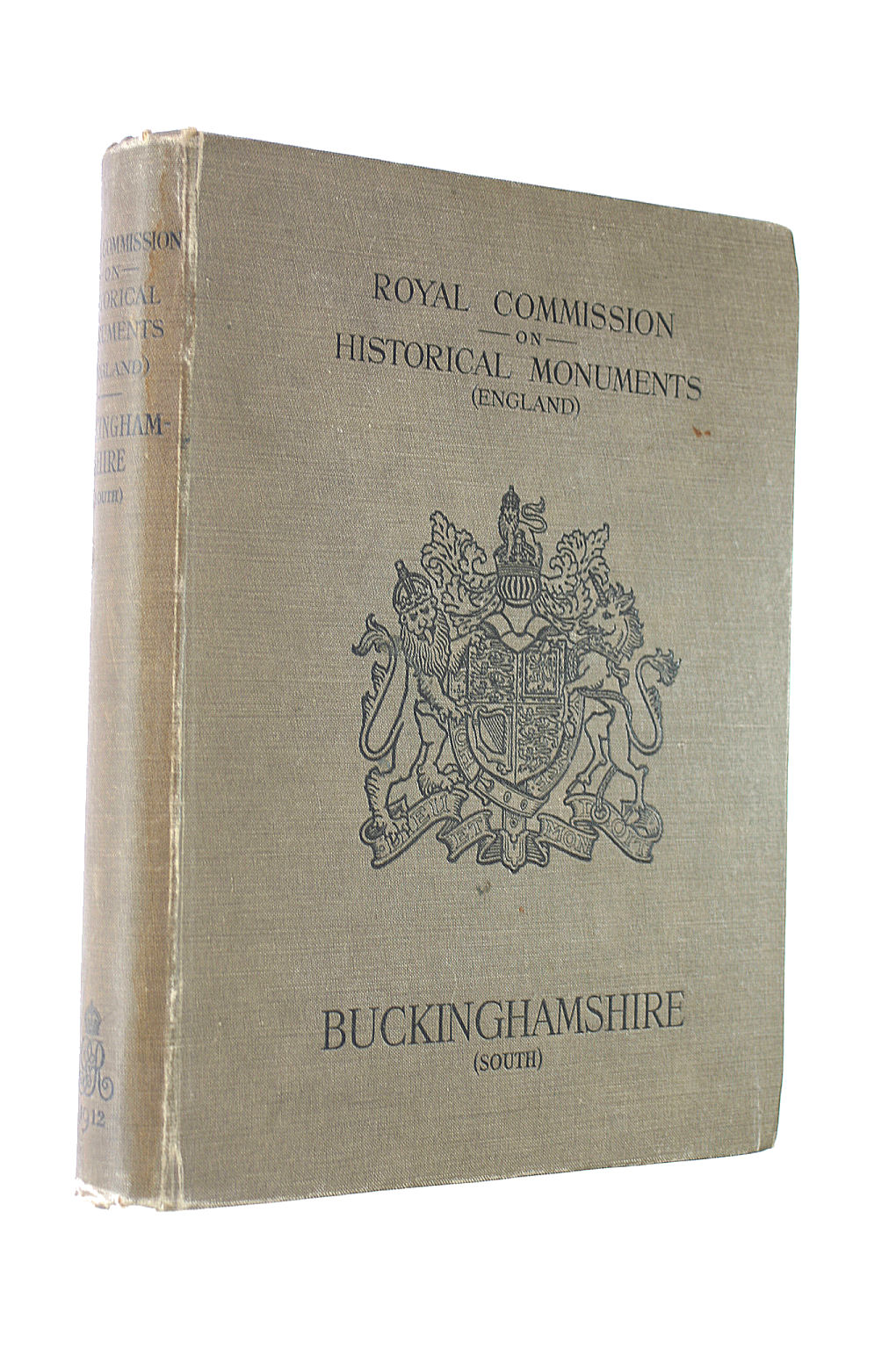 Image for An Inventory of the Historical Monuments in Buckinghamshire (South). Volume 1