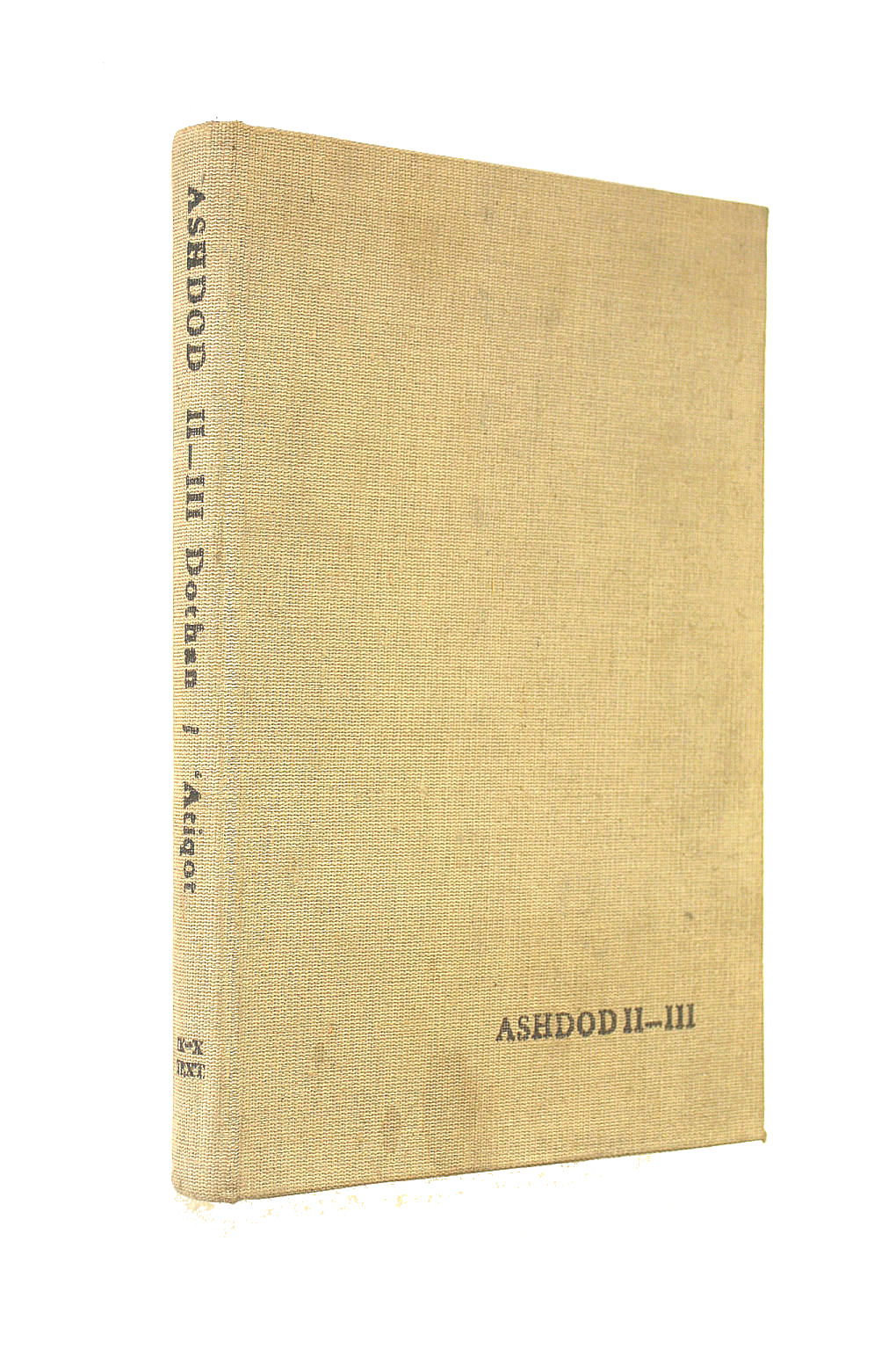 Image for Ashdod II-III: The Second And Third Seasons Of Excavations 1963, 1965; Soundings In 1967. Text