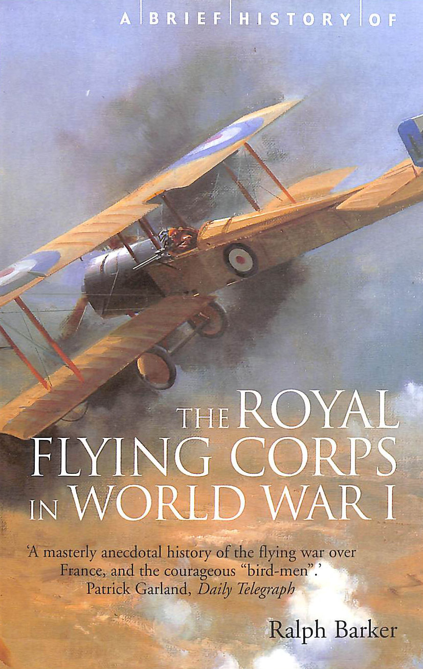 Image for A Brief History of the Royal Flying Corps in World War One