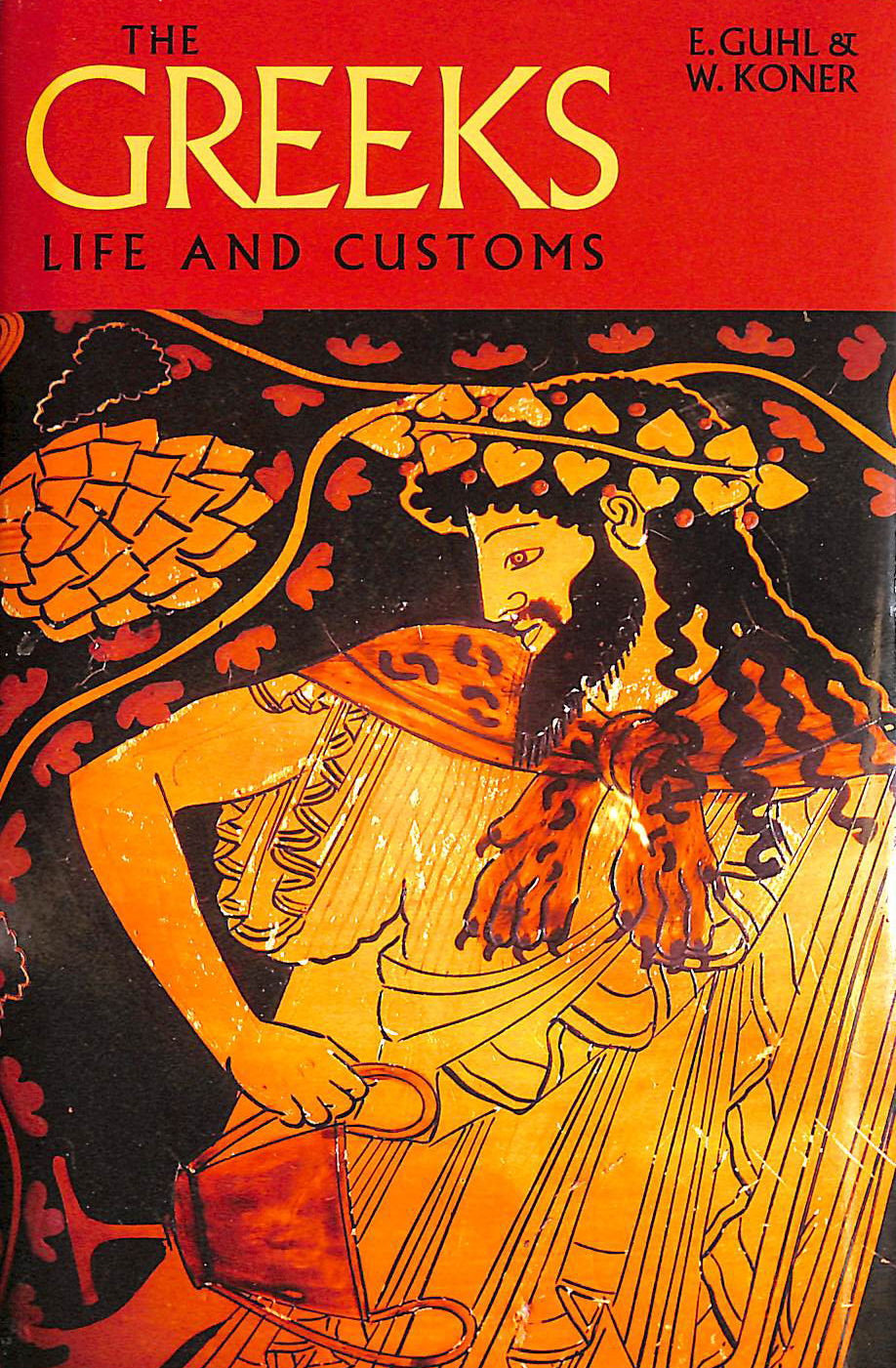 Image for The Greeks: Life and Customs