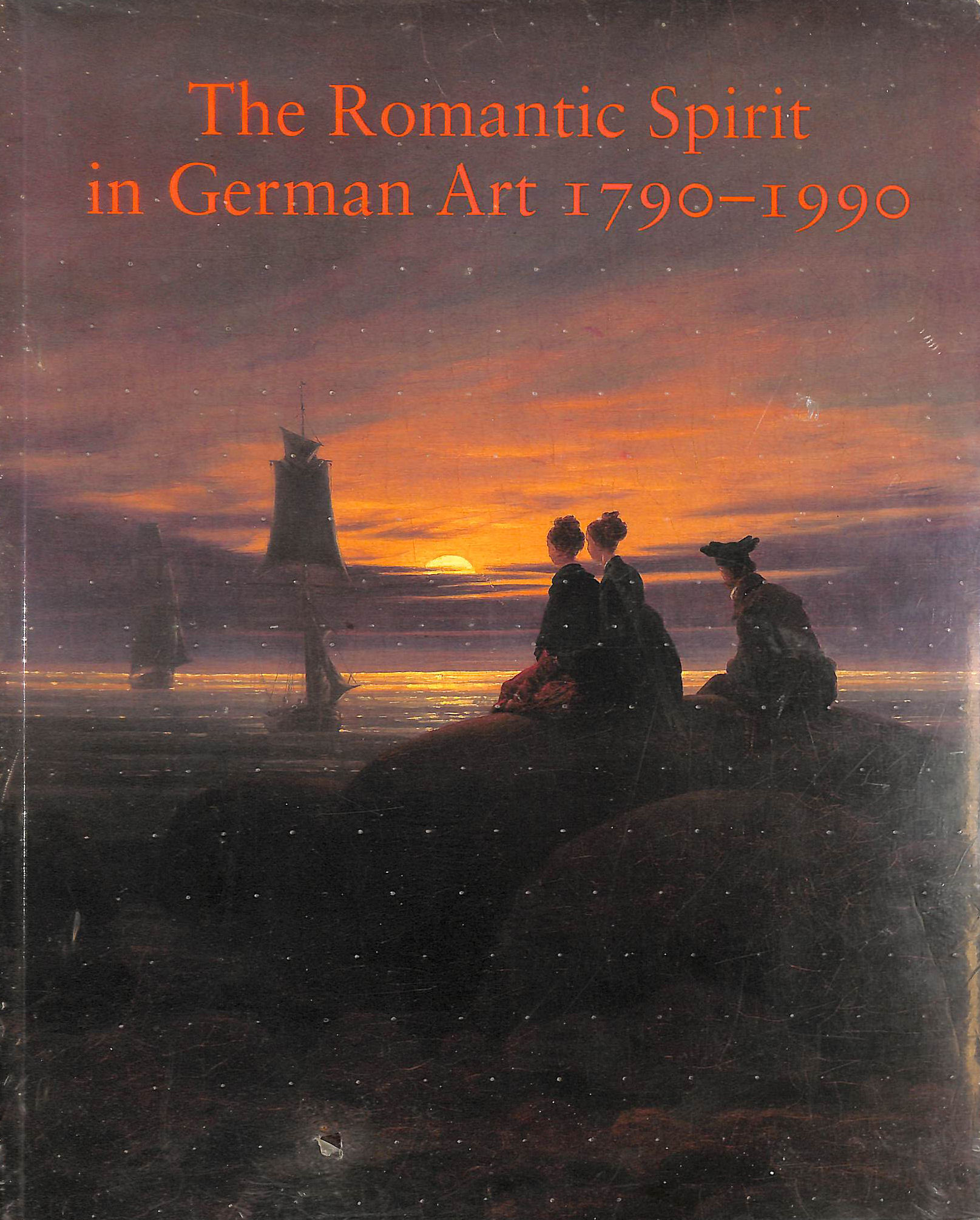Image for The Romantic Spirit in German Art 1790-1990