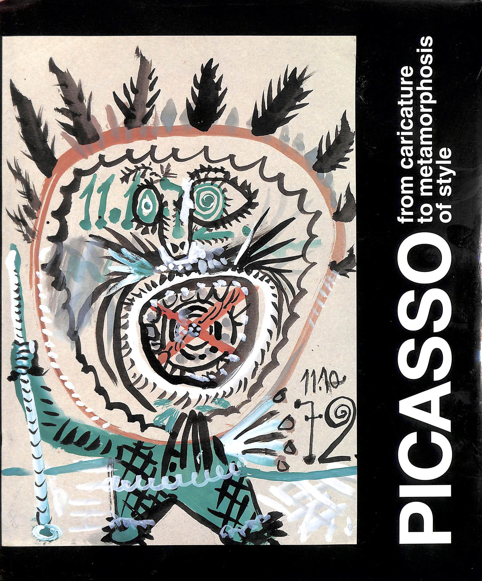 Image for Picasso: From Caricature to Metamorphosis of Style