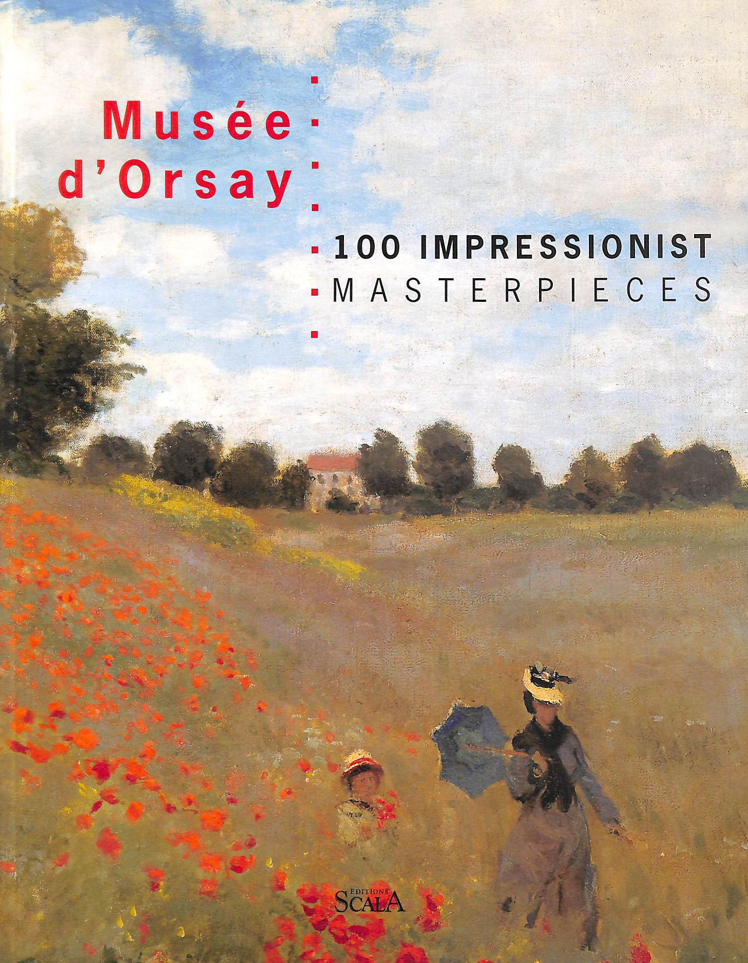 Image for Musee d'Orsay, 100 Impressionist Masterpieces