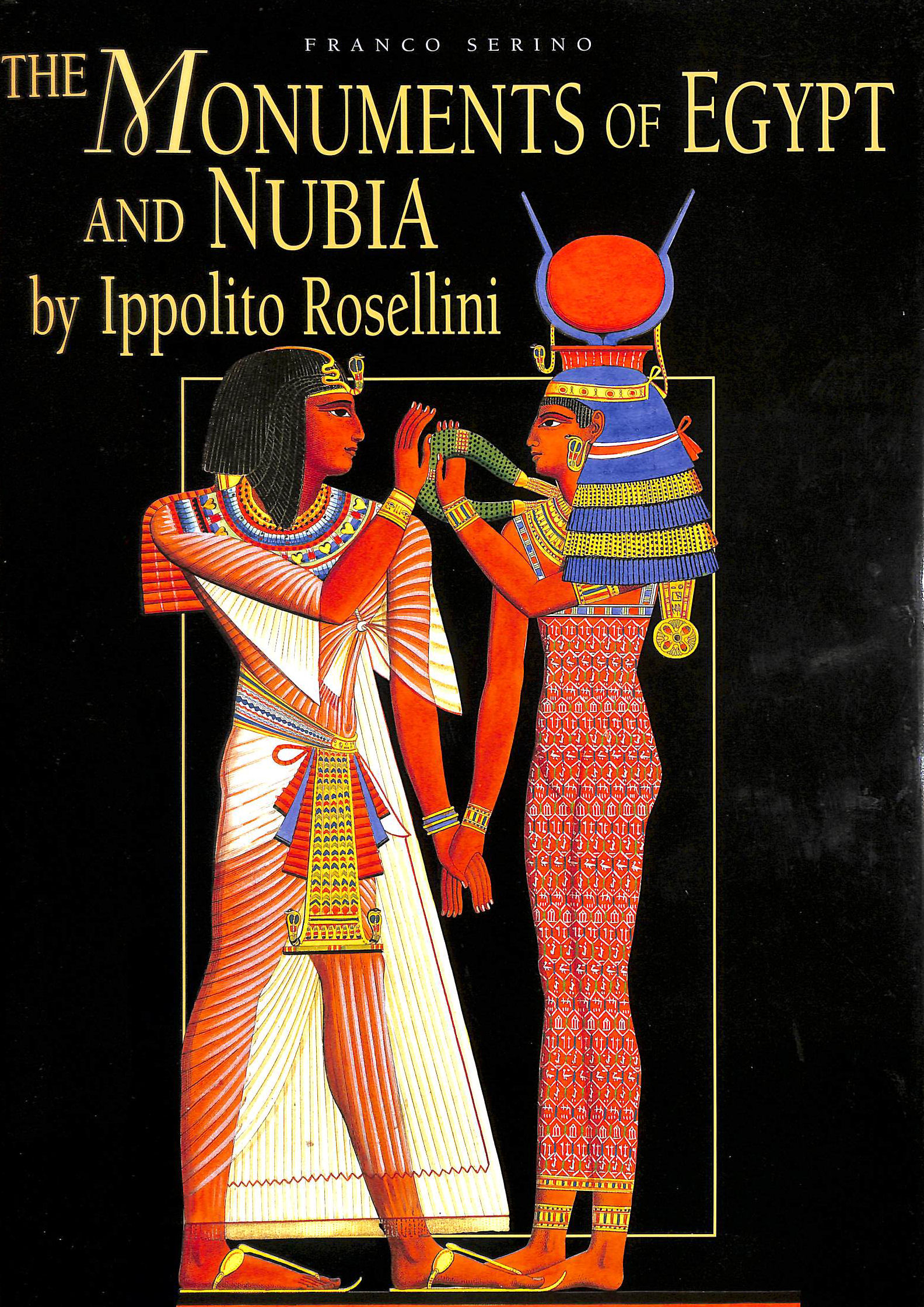 Image for The Monuments of Egypt and Nubia