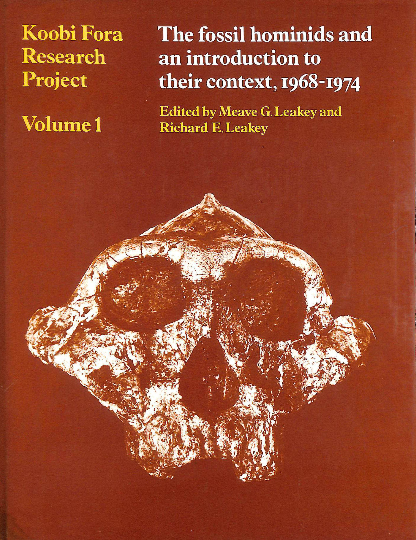 Image for Koobi Fora Research Project: The Fossil Hominids and an Introduction to Their Context, 1968-74 v.1