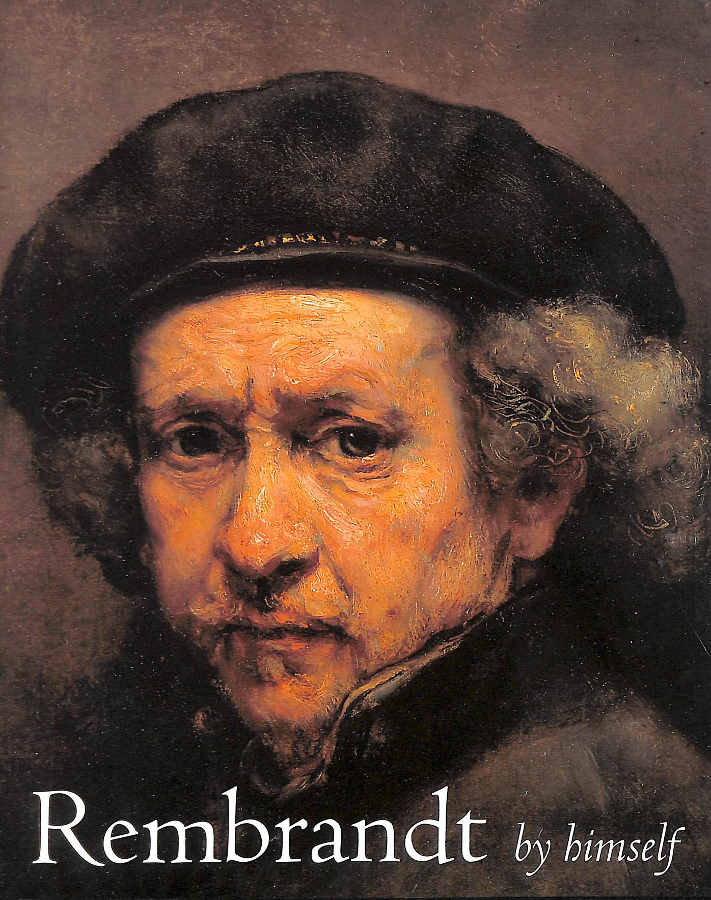 Image for Rembrandt by Himself: Catalogue to the National Gallery Exhibition