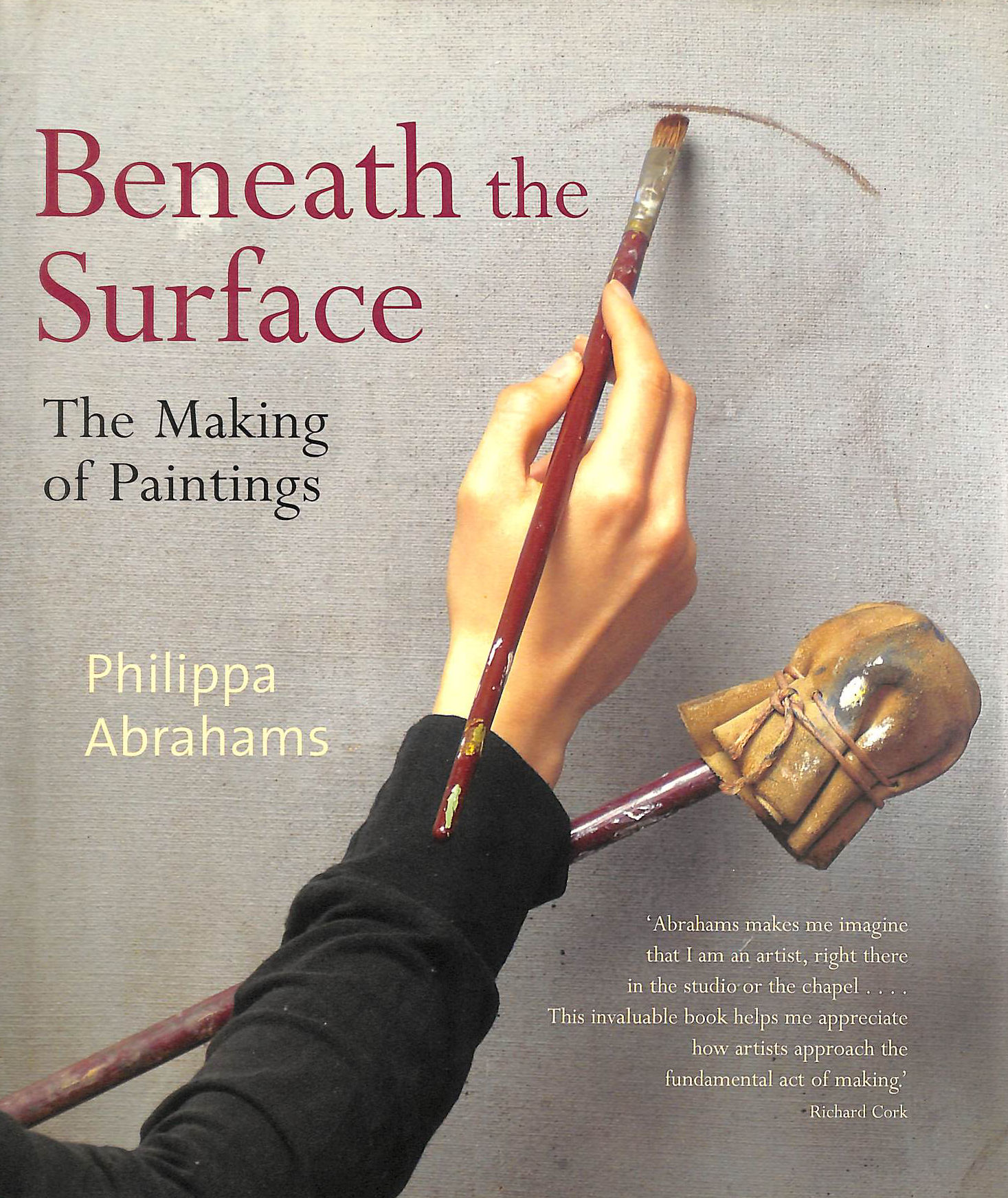 Image for Beneath the Surface: The Making of Paintings