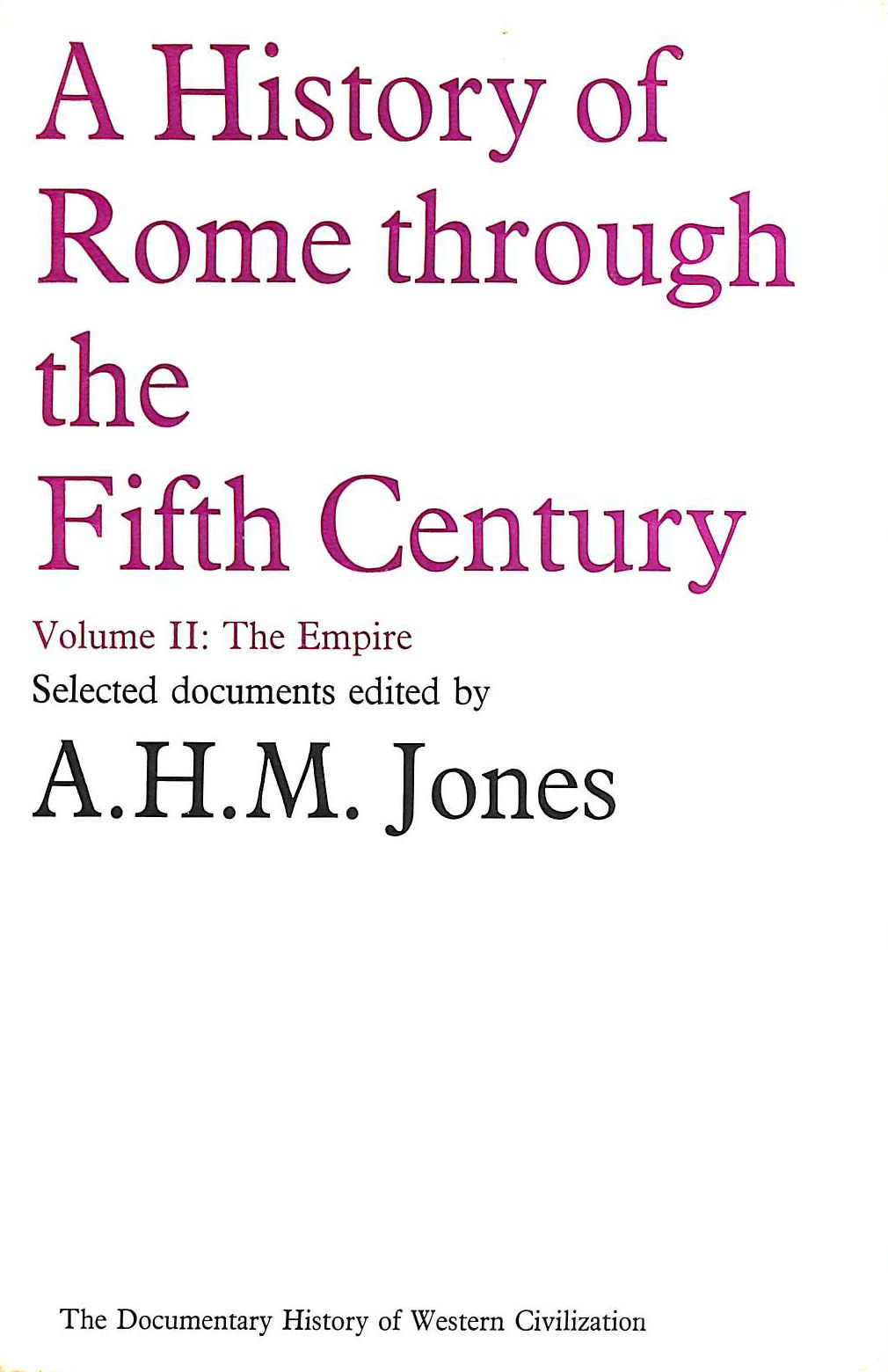 Image for A History of Rome Through the Fifth Century Vol II