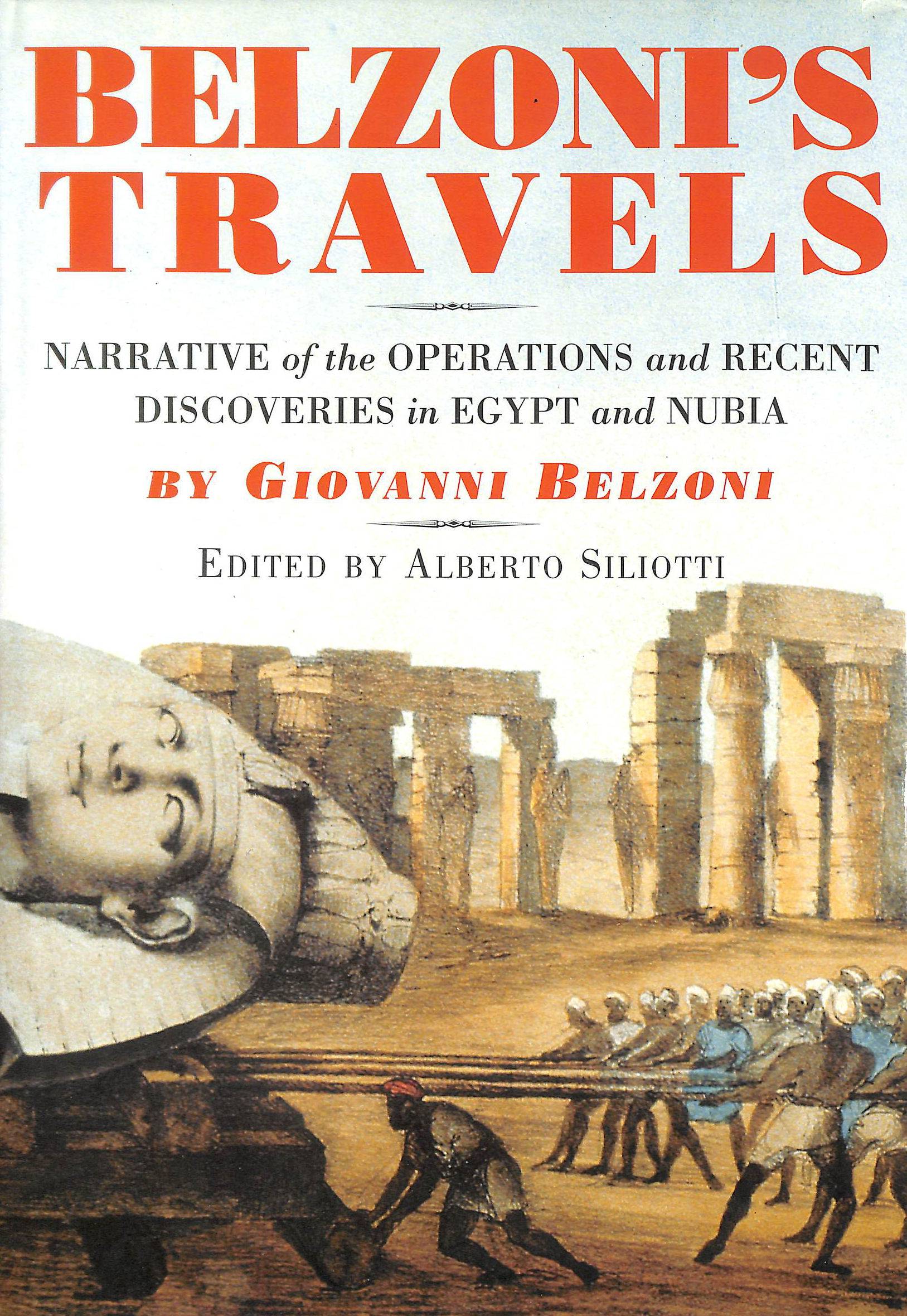 Image for Belzoni's Travels: Belzoni's Travels: Narrative of the Operations and Recent Discoveries in Egypt and Nubia