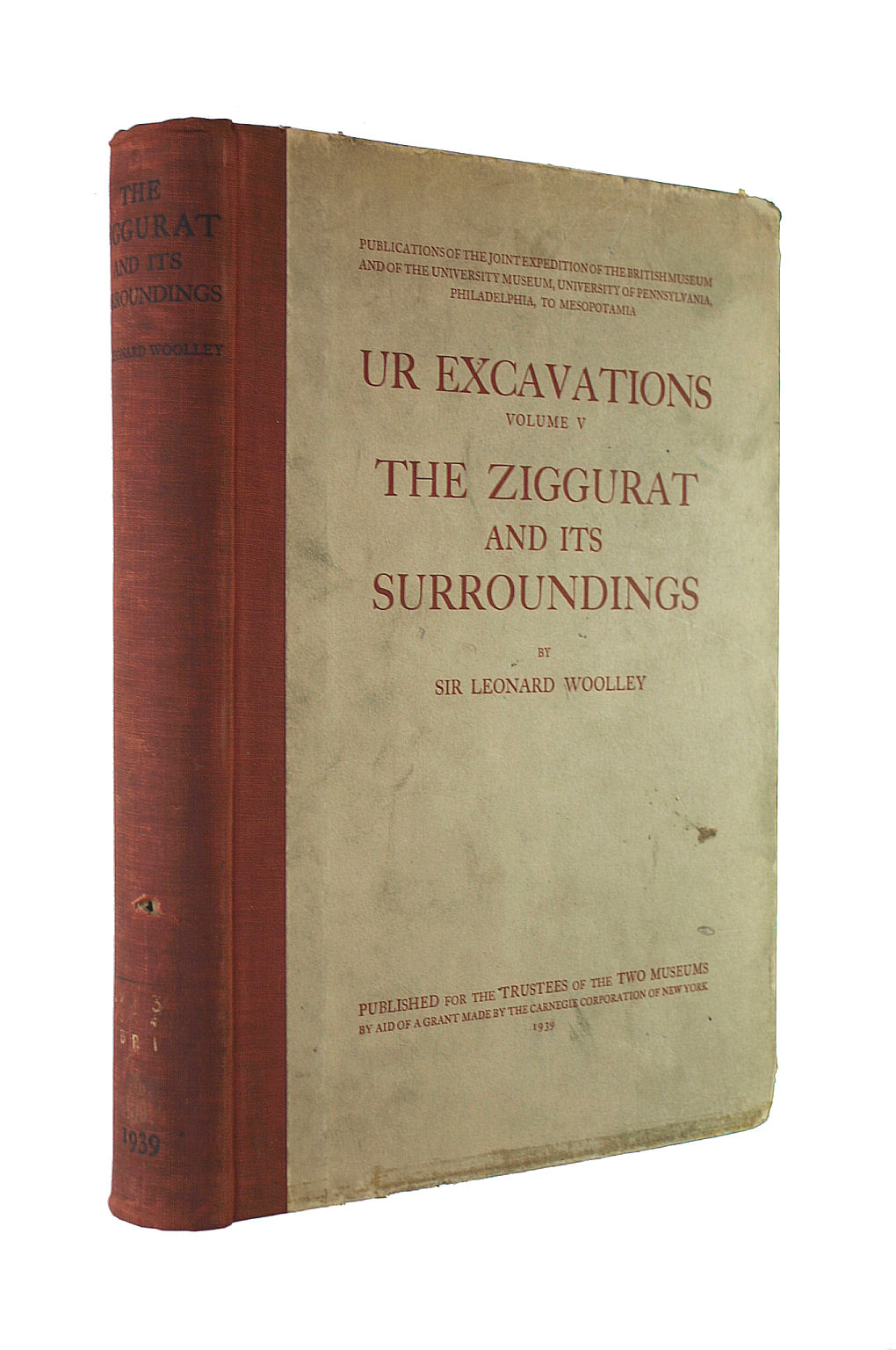 Image for Ur Excavations: The Ziggurat and Its Surroundings (Sir L.Woolley) v. 5 (Archaeology)