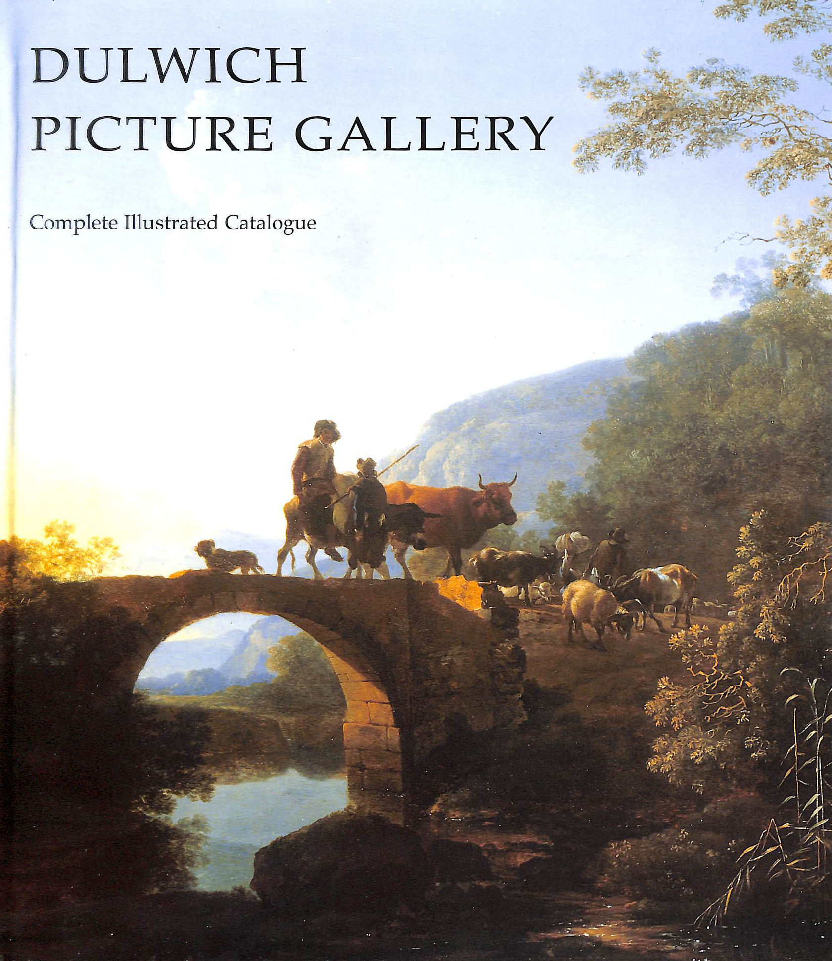 Image for Dulwich Picture Gallery: Complete Illustrated Catalogue