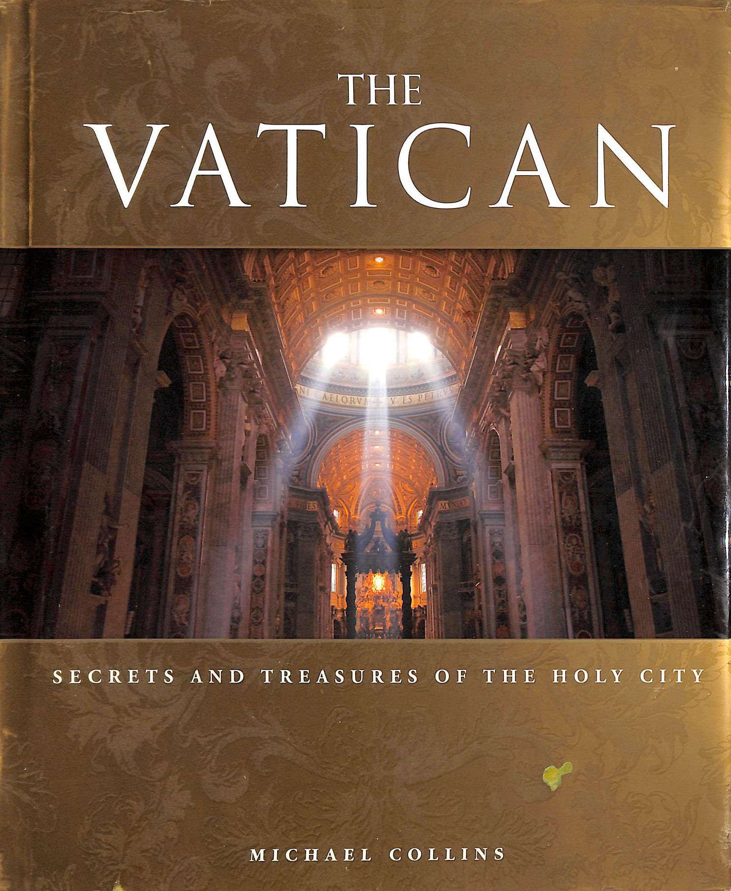 Image for The Vatican: Secrets and Treasures of the Holy City