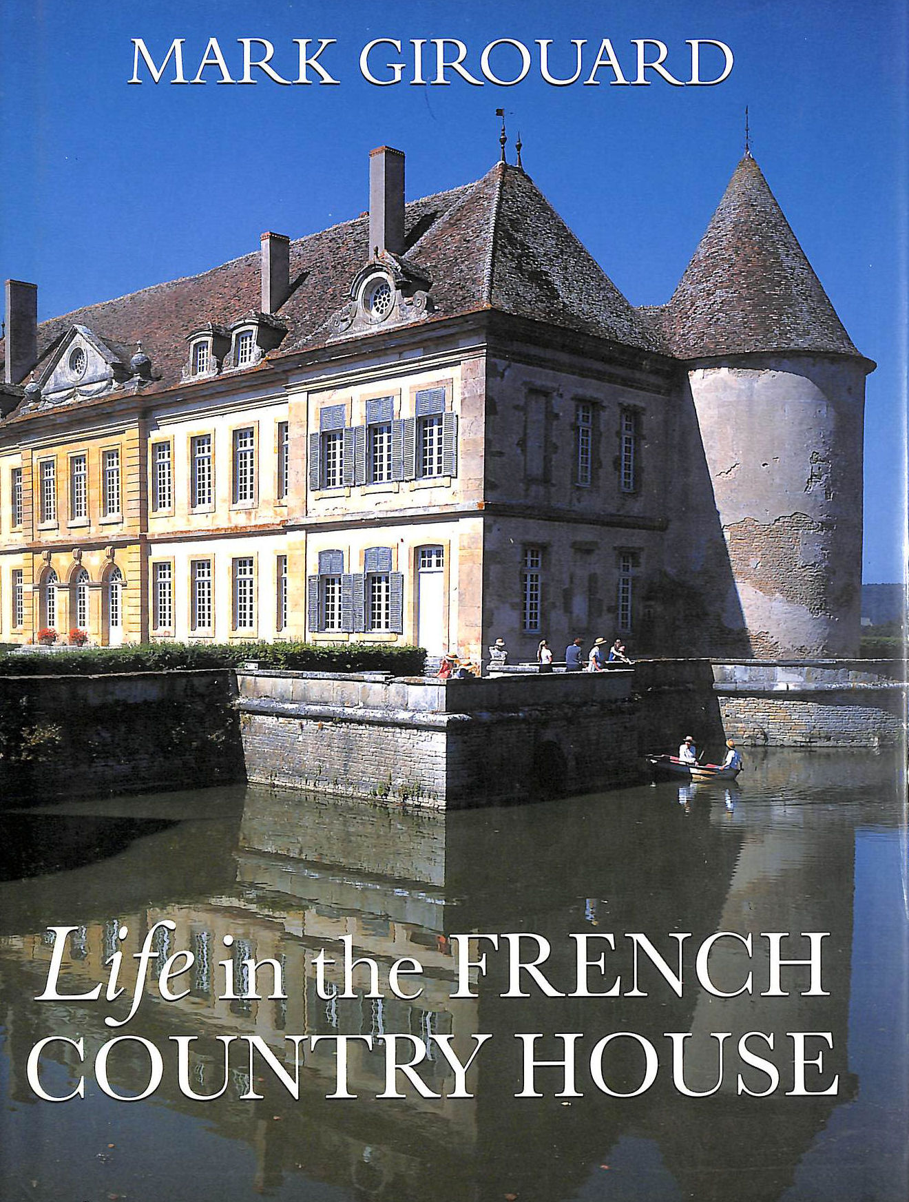 Image for Life in The French Country House