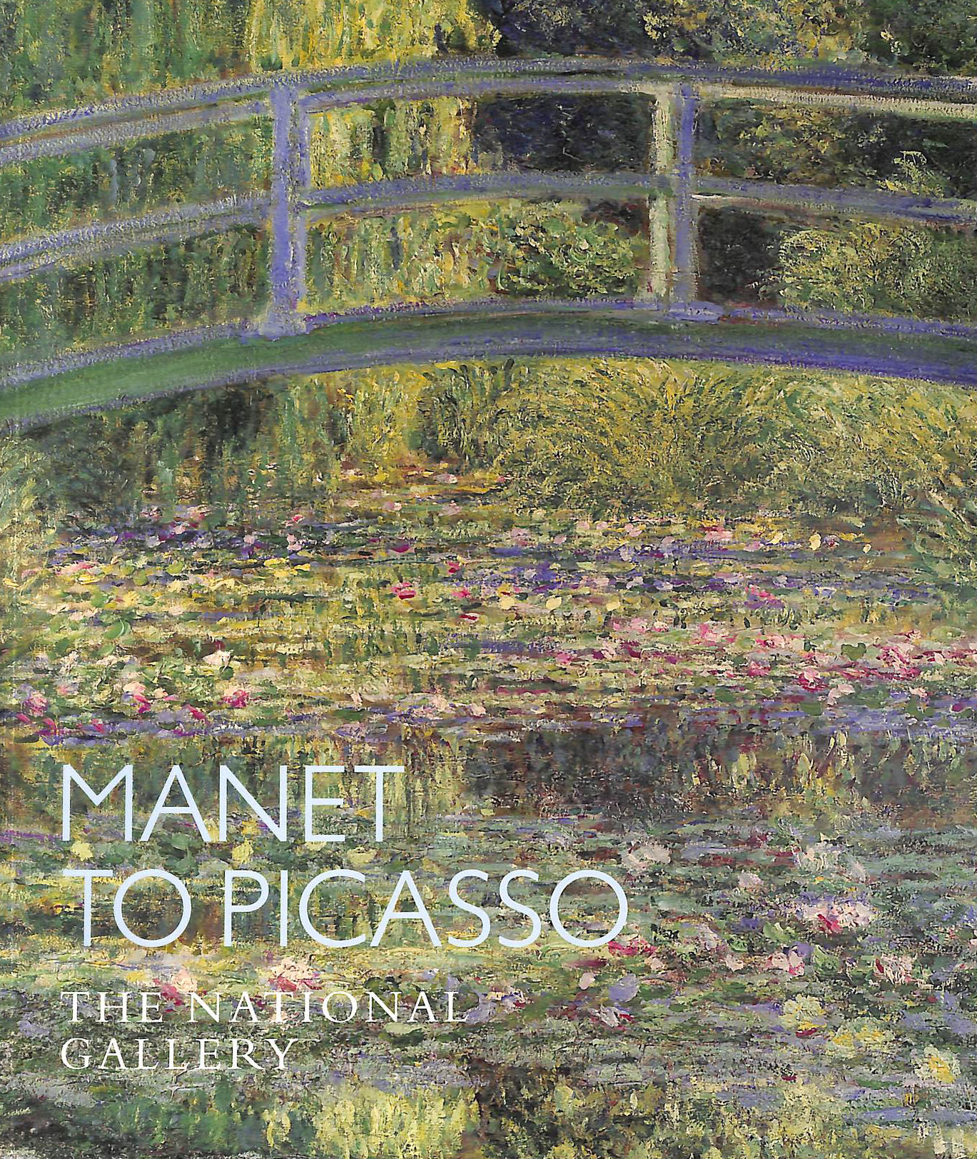 Image for Manet to Picasso: The National Gallery (National Gallery Company)