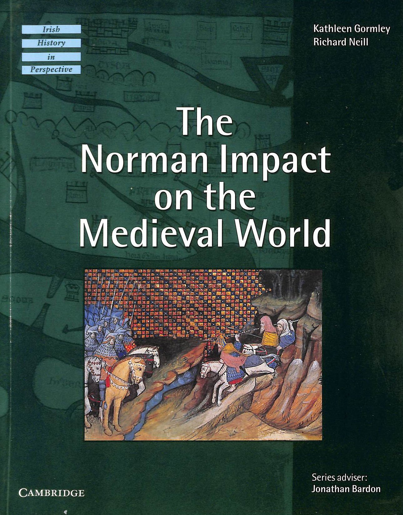 Image for The Norman Impact on the Medieval World (Irish History in Perspective)
