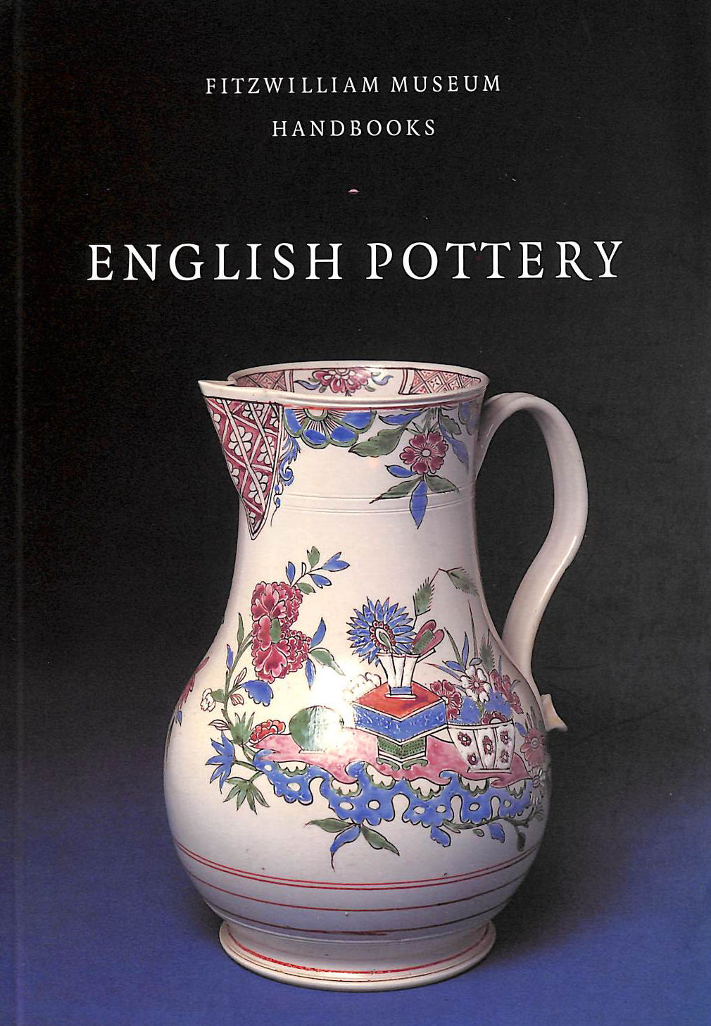Image for English Pottery (Fitzwilliam Museum Handbooks)