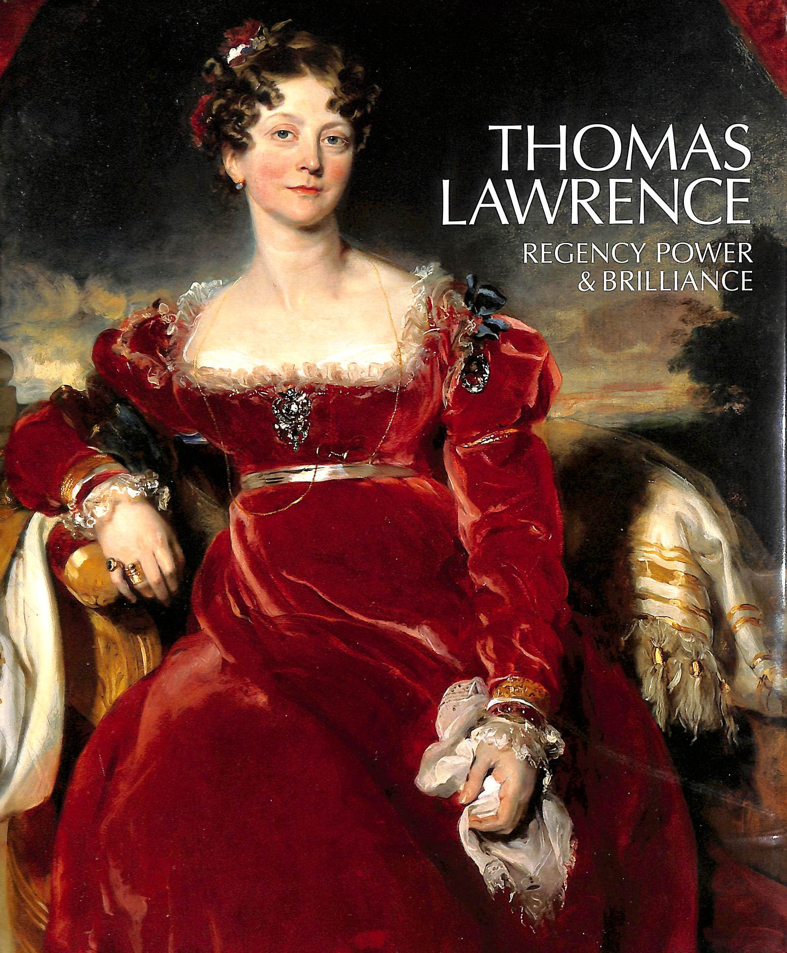 Image for Thomas Lawrence: Regency Power & Brilliance