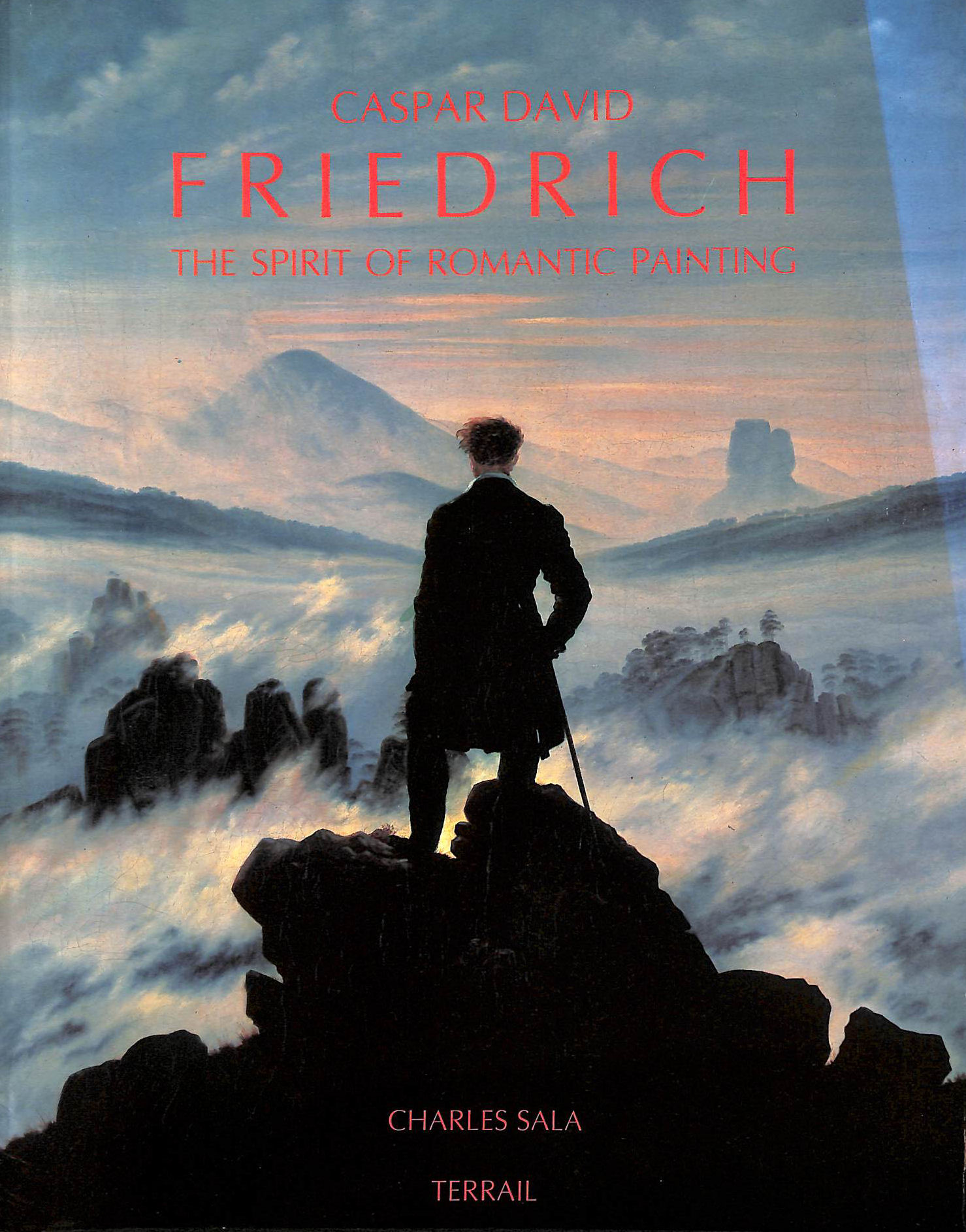Image for Caspar David Friedrich: The Spirit of Romantic Painting