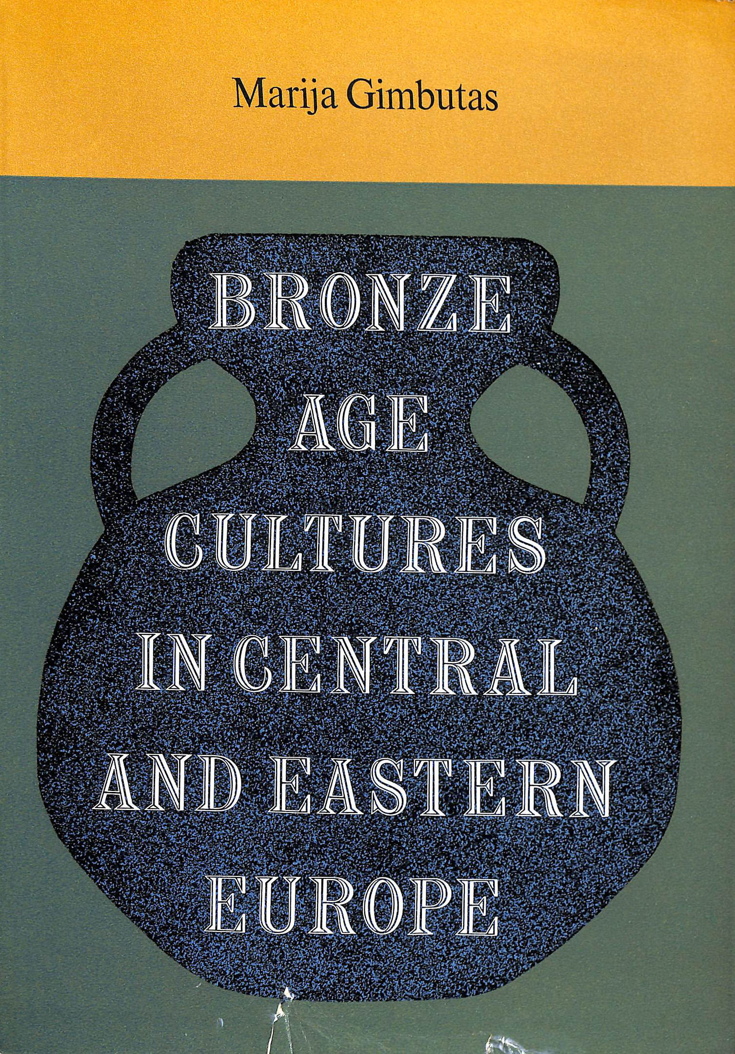 Image for Bronze Age Cultures in Central and Eastern Europe